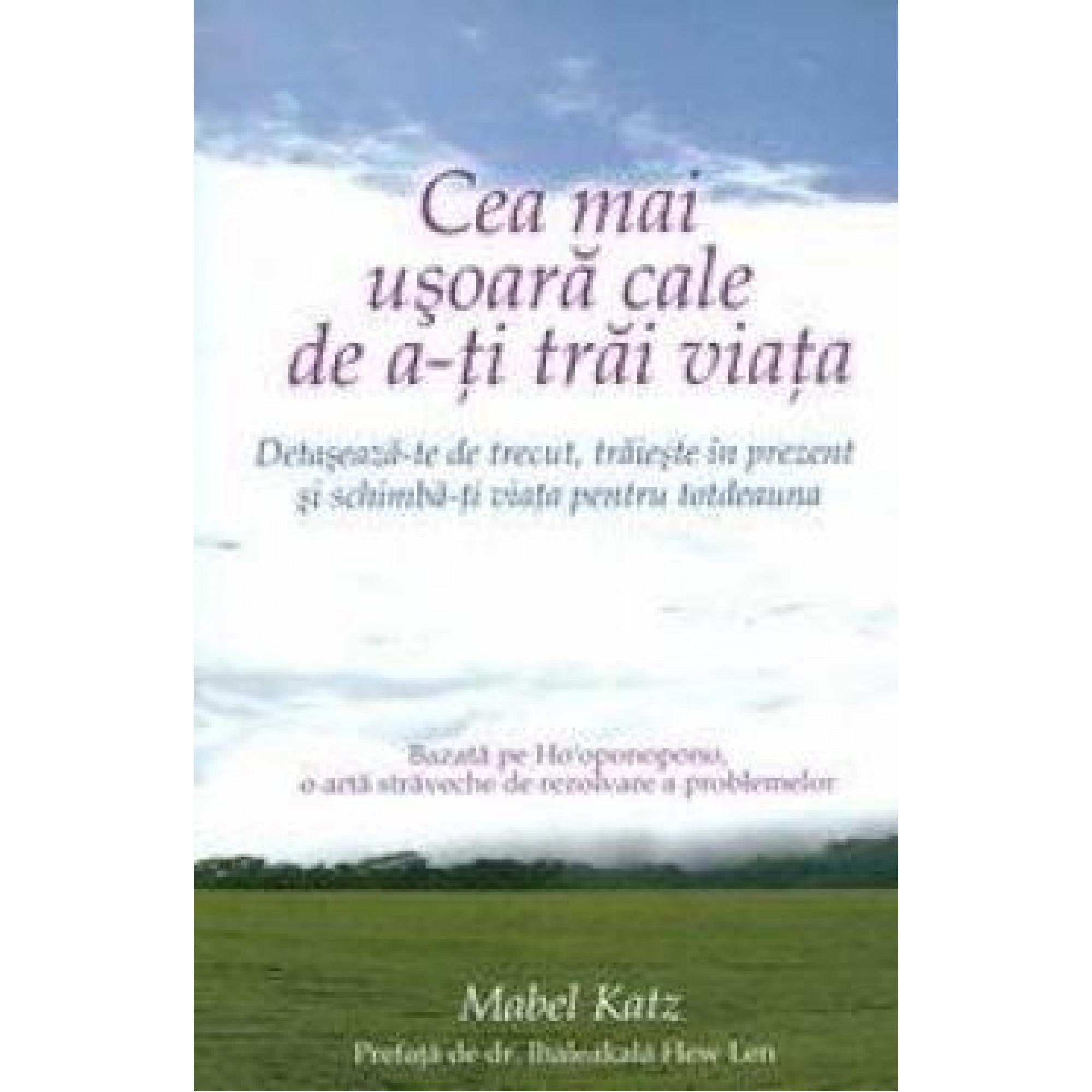 Cea mai ușoară cale de a-ți trăi viața; Mabel Katz