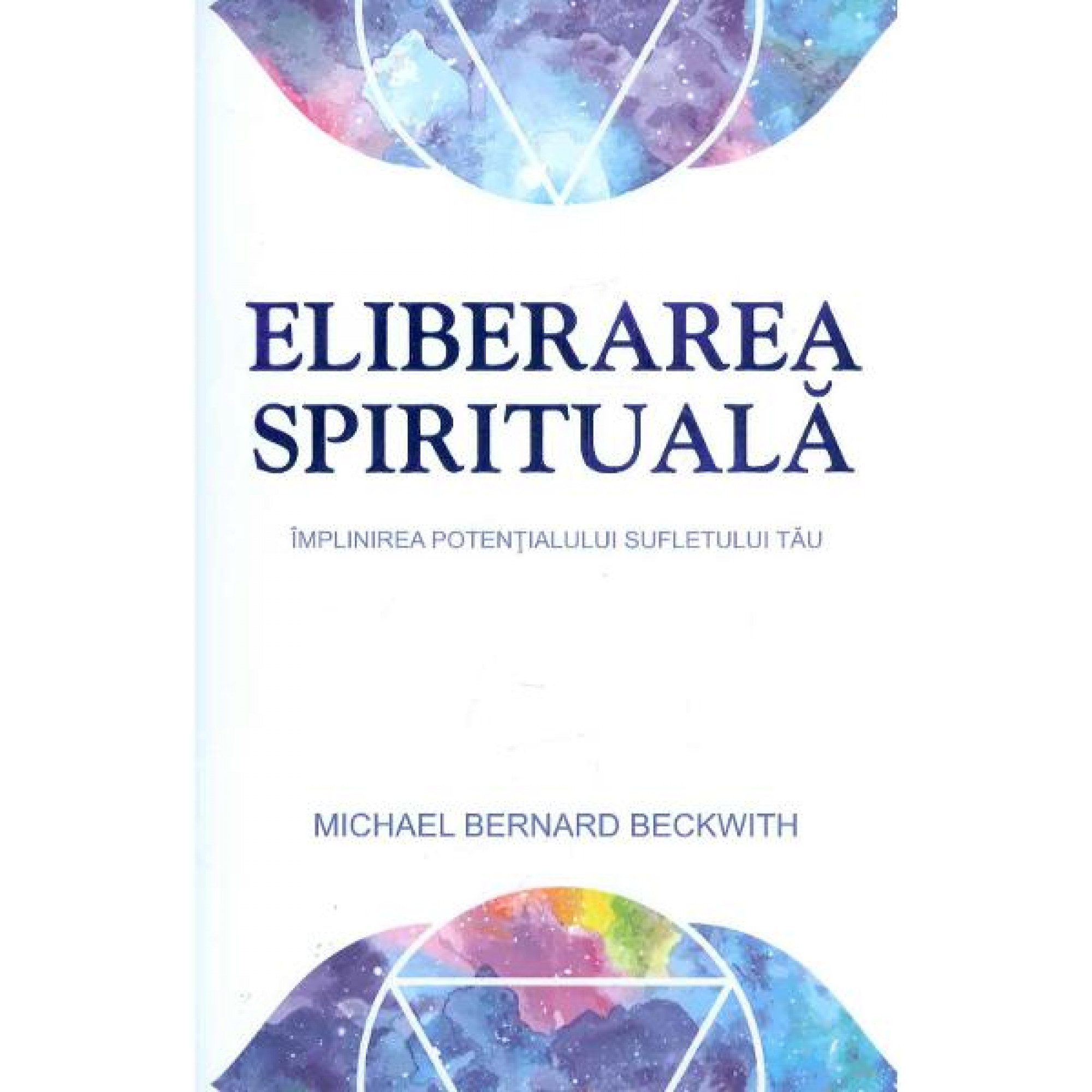 Eliberarea spirituală; Michael Bernard Beckwith