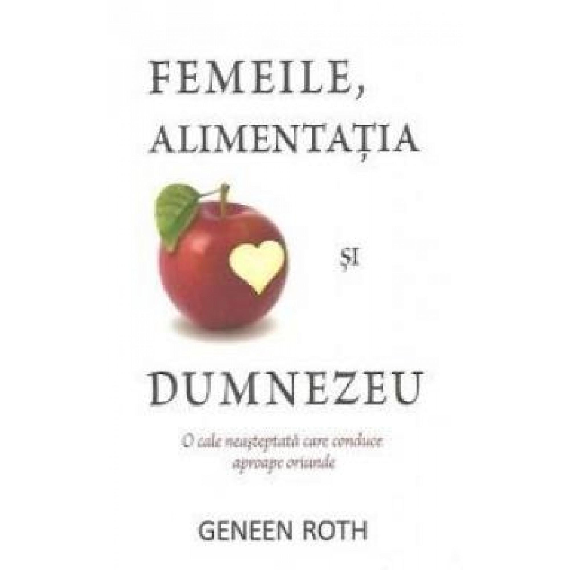 Femeile, alimentația și Dumnezeu