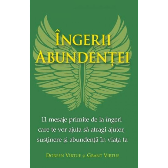 Îngerii abundenței; Doreen Virtue, Grant Virtue