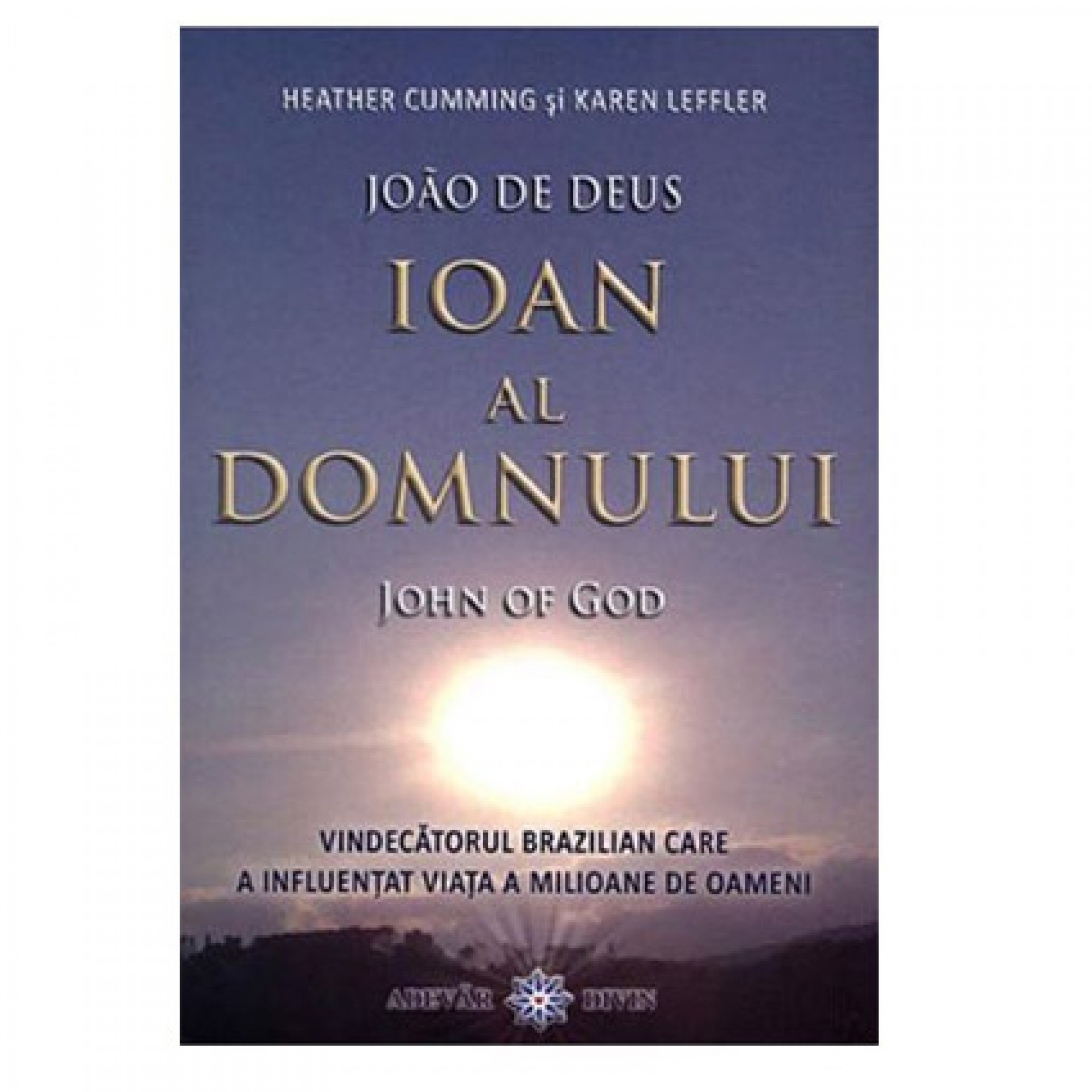 Ioan al Domnului (John of God); Heather Cumming