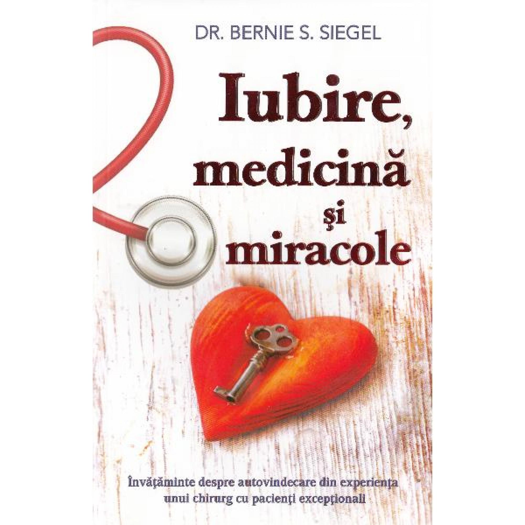 Iubire, medicină și miracole
