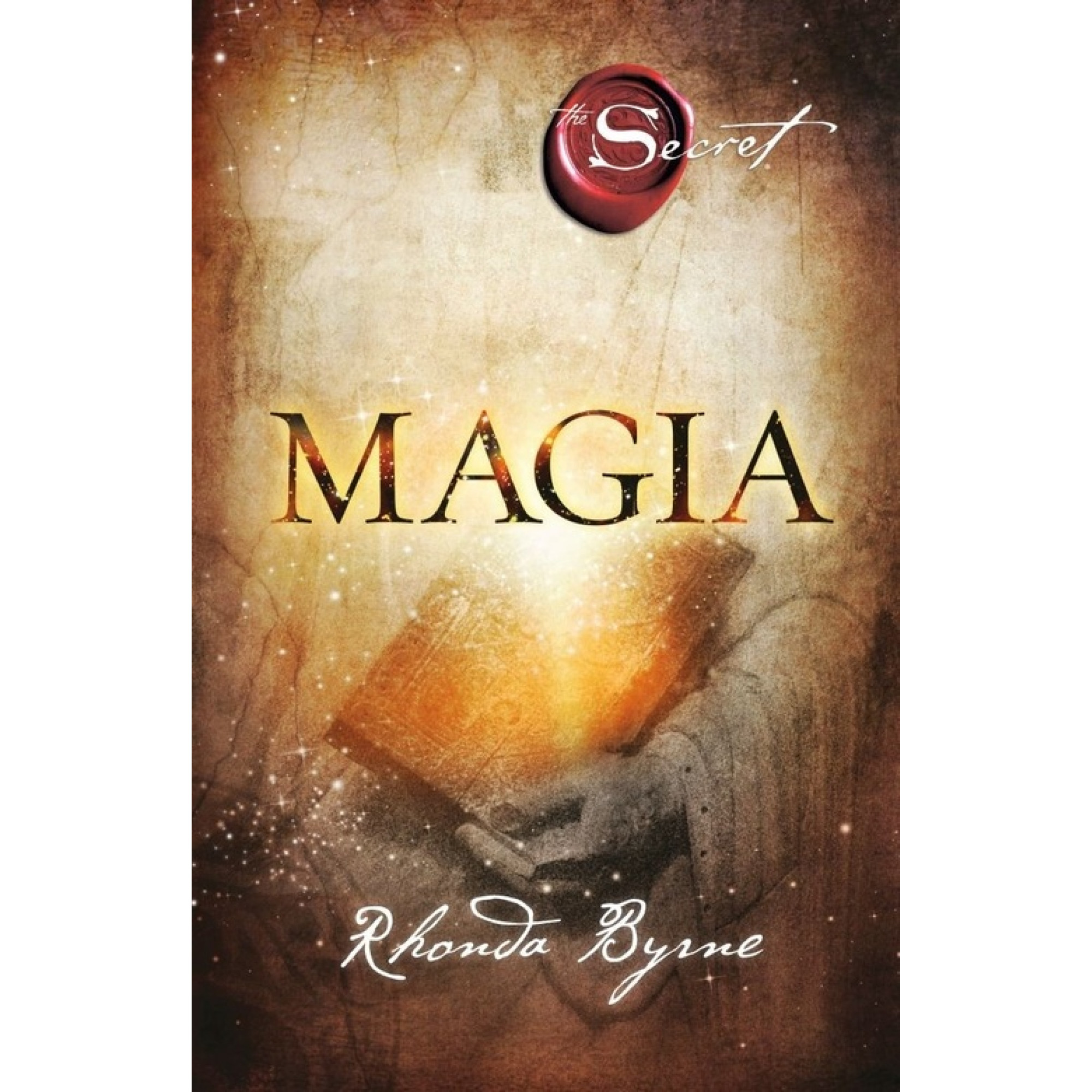 Magia (Secretul); Rhonda Byrne