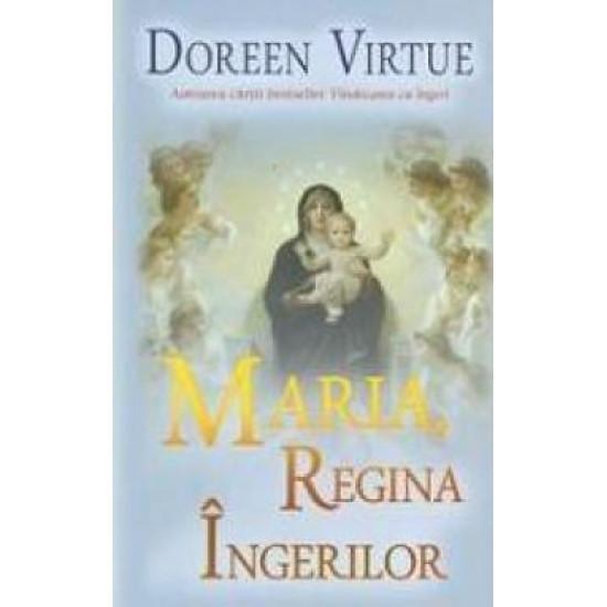 Maria, regina îngerilor
