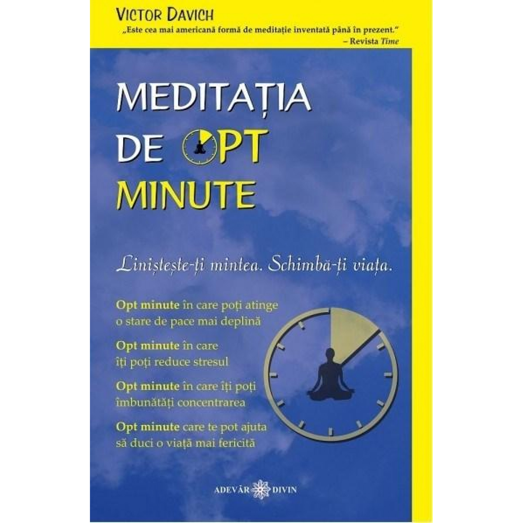 Meditația de opt minute; Victor Davich