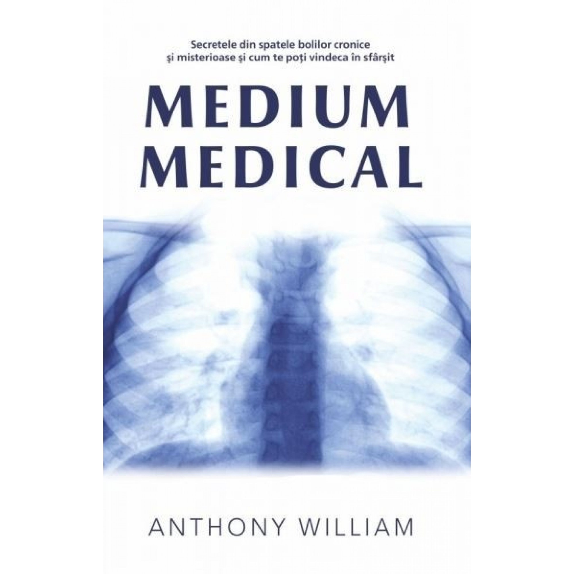 Medium medical; Anthony William
