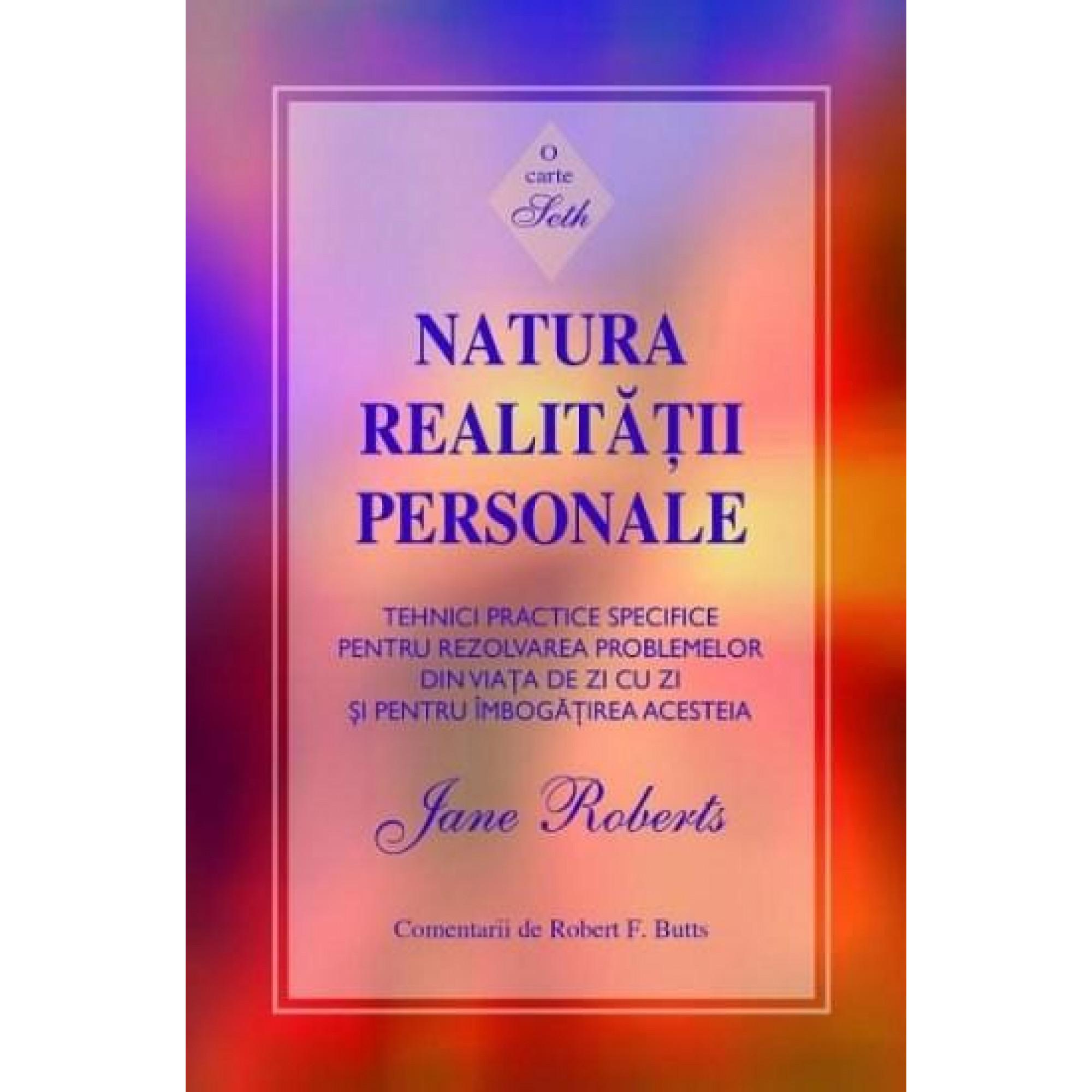 Natura realităţii personale. O carte Seth