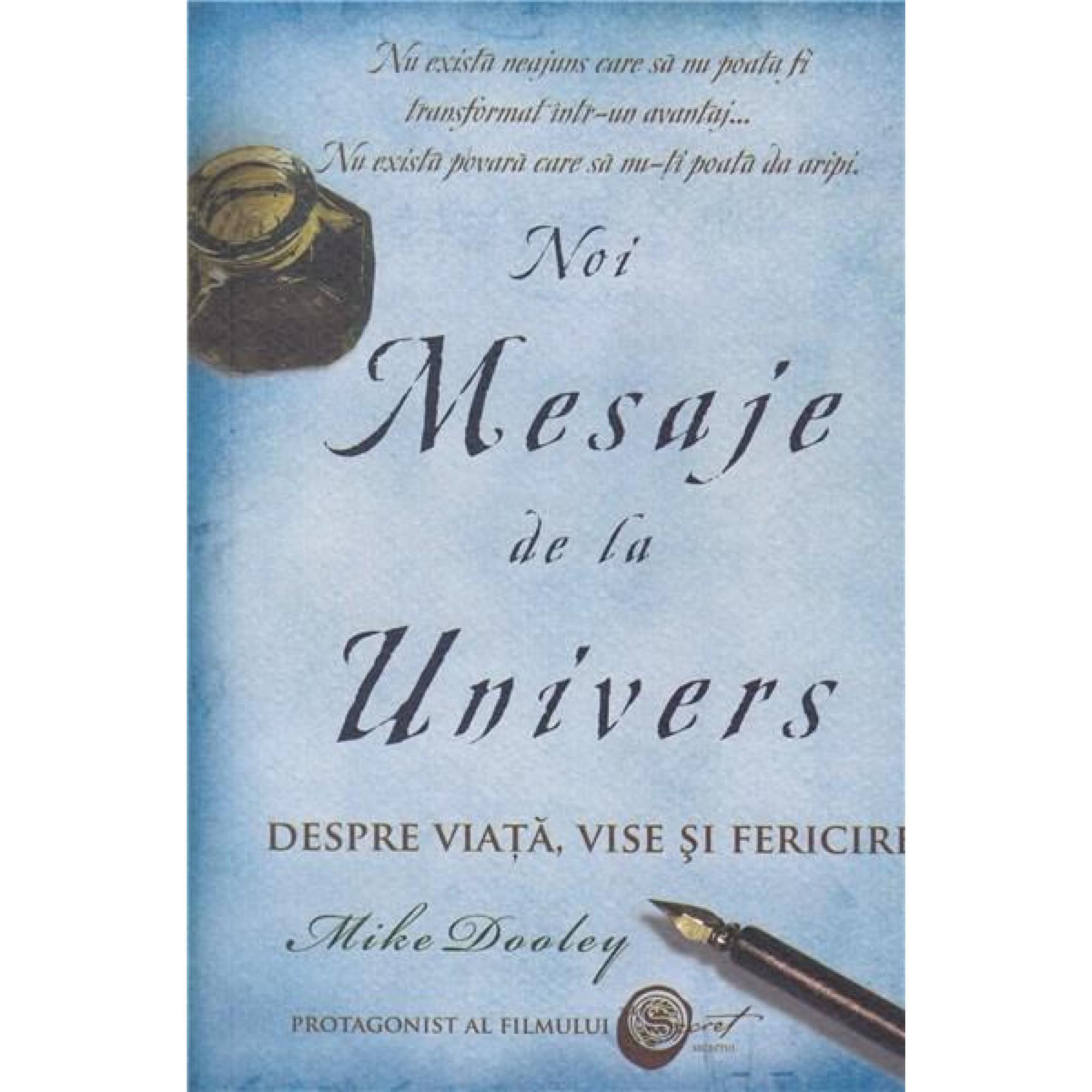 Noi mesaje de la Univers; Mike Dooley