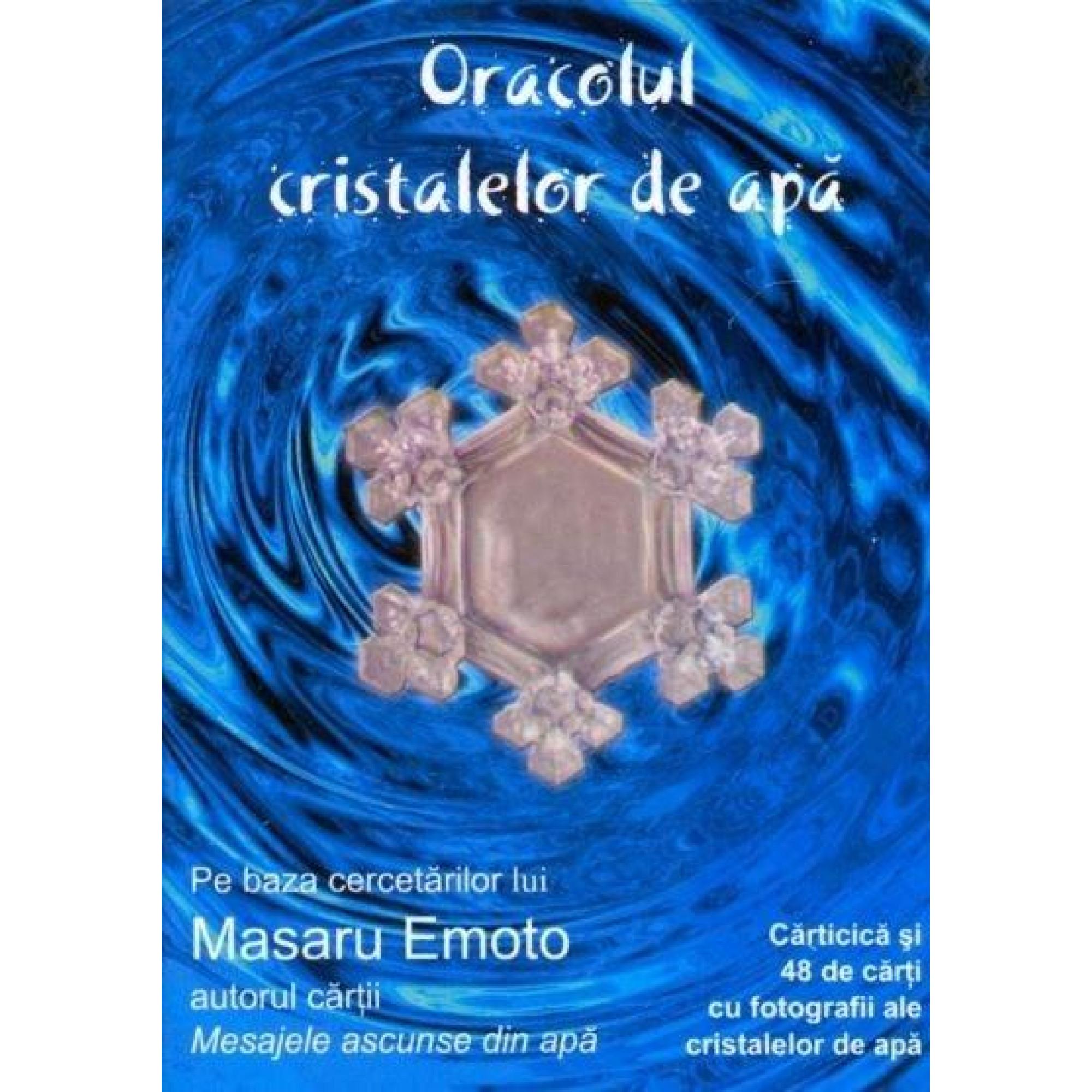 Oracolul cristalelor de apă; Masaru Emoto