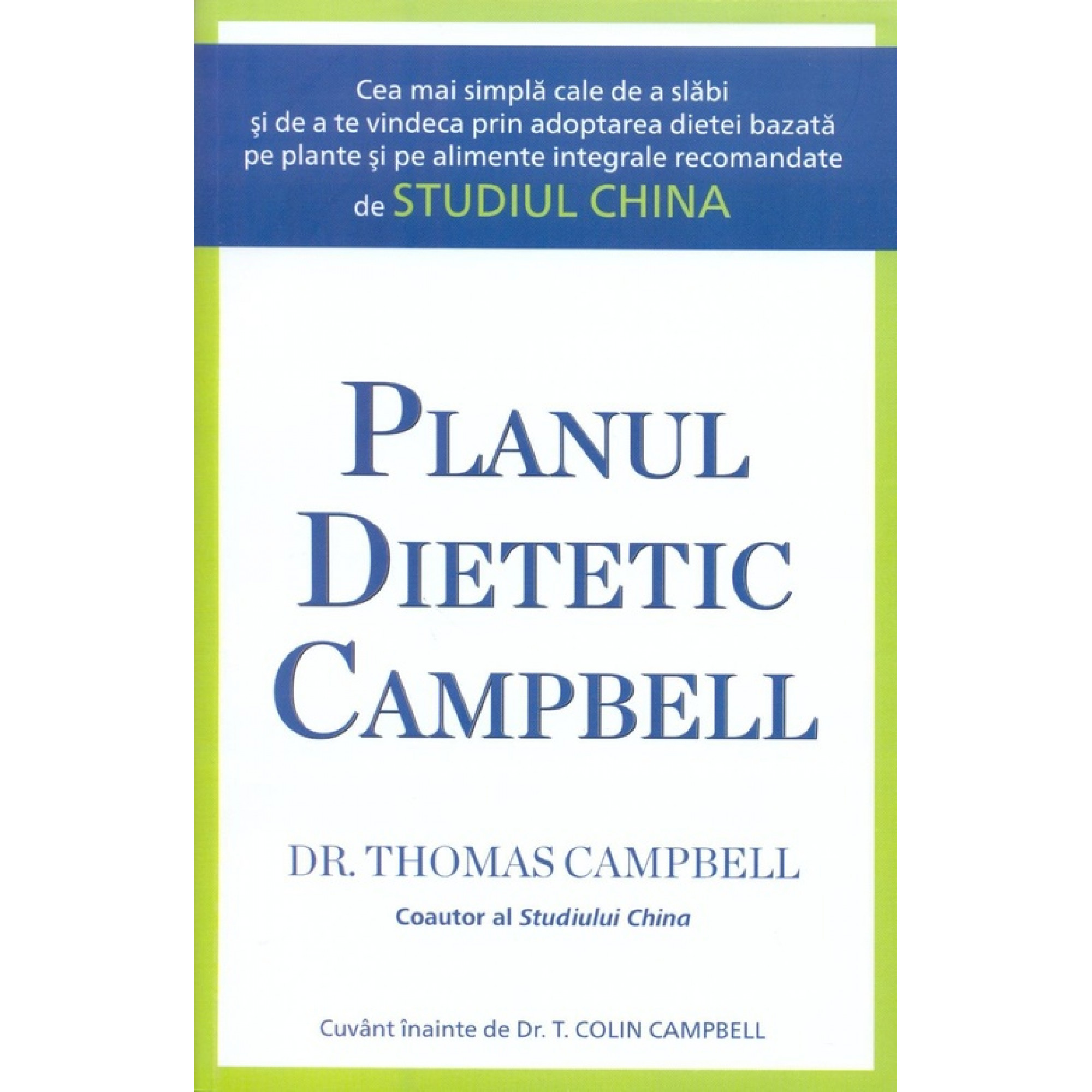 Planul dietetic Campbell; Thomas Campbell