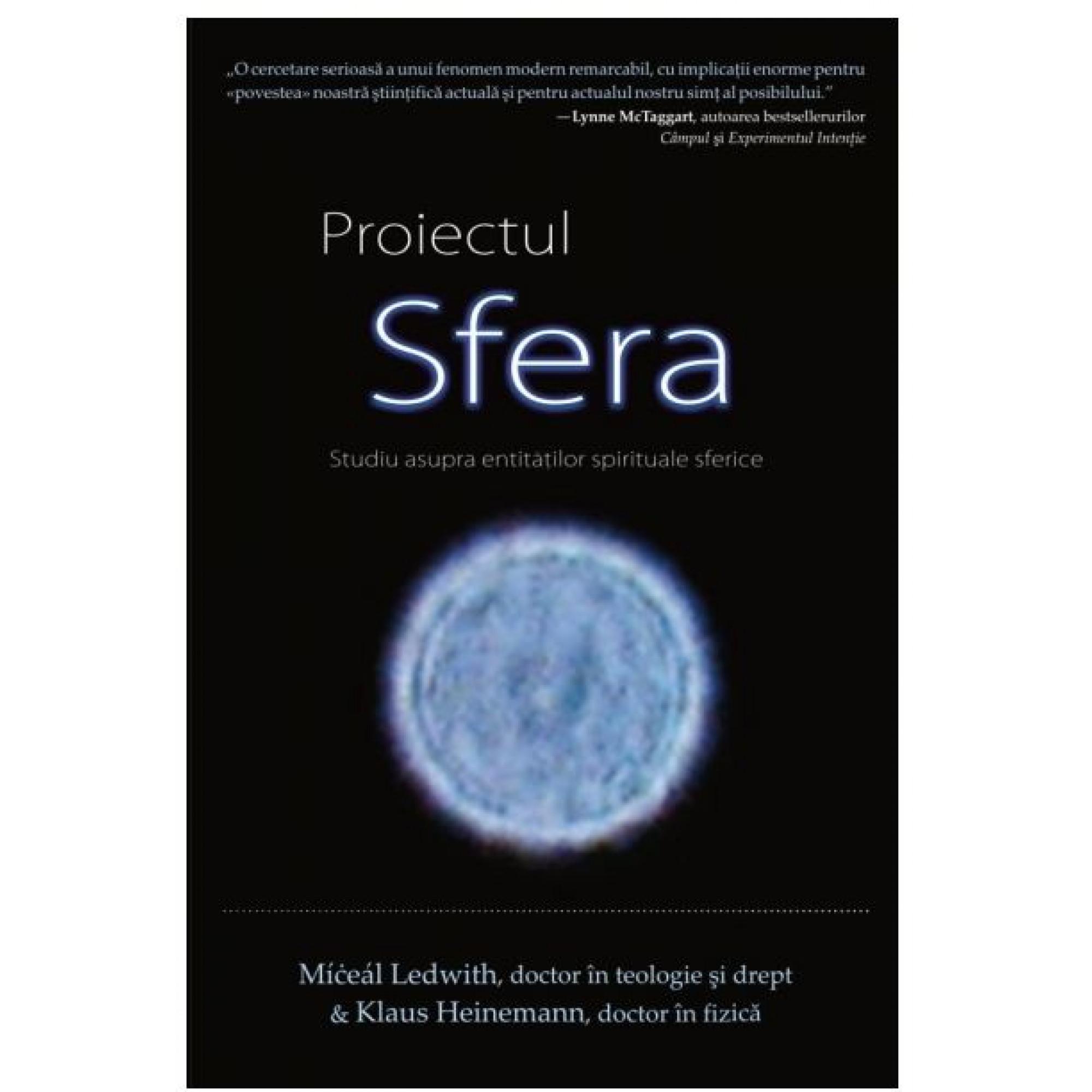 Proiectul SFERA. Studiu asupra entităţilor spirituale sferice