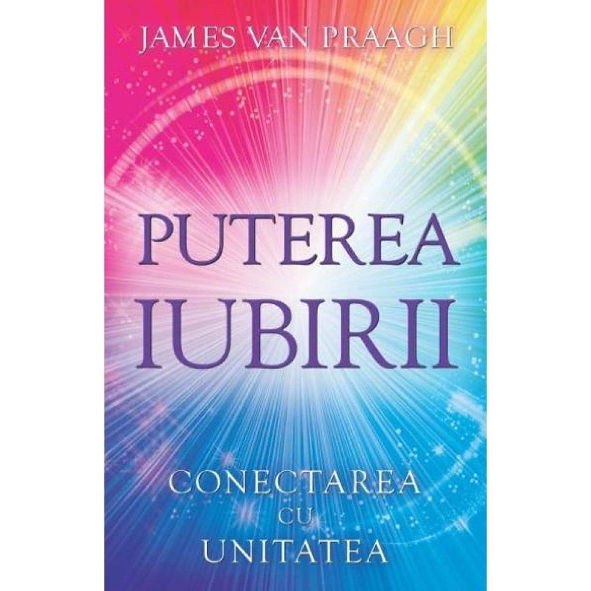 Puterea iubirii; James Van Praagh