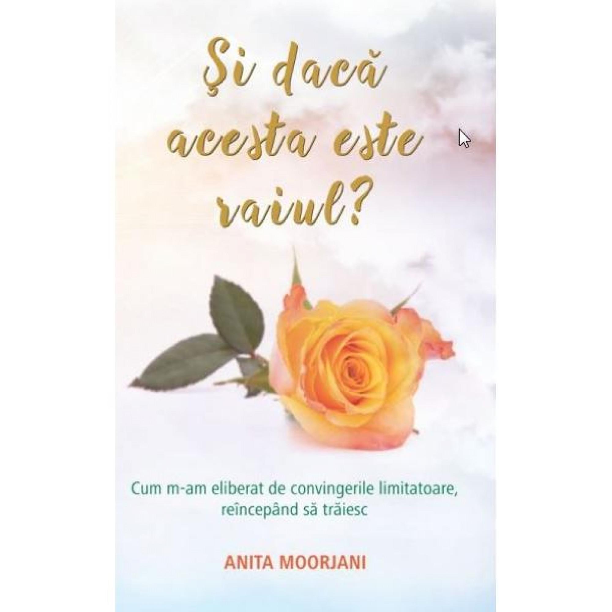 Și dacă acesta este Raiul?; Anita Moorjani