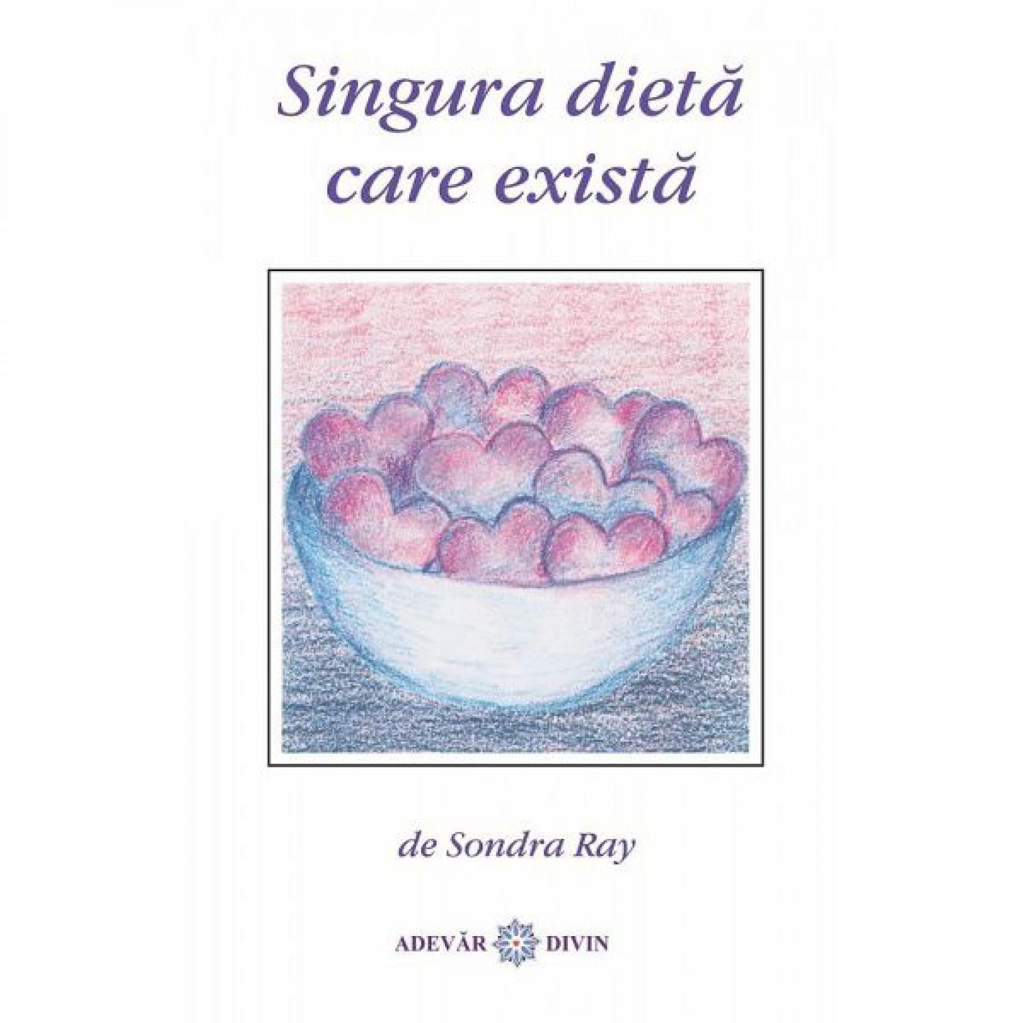 Singura dietă care există; Sondra Ray