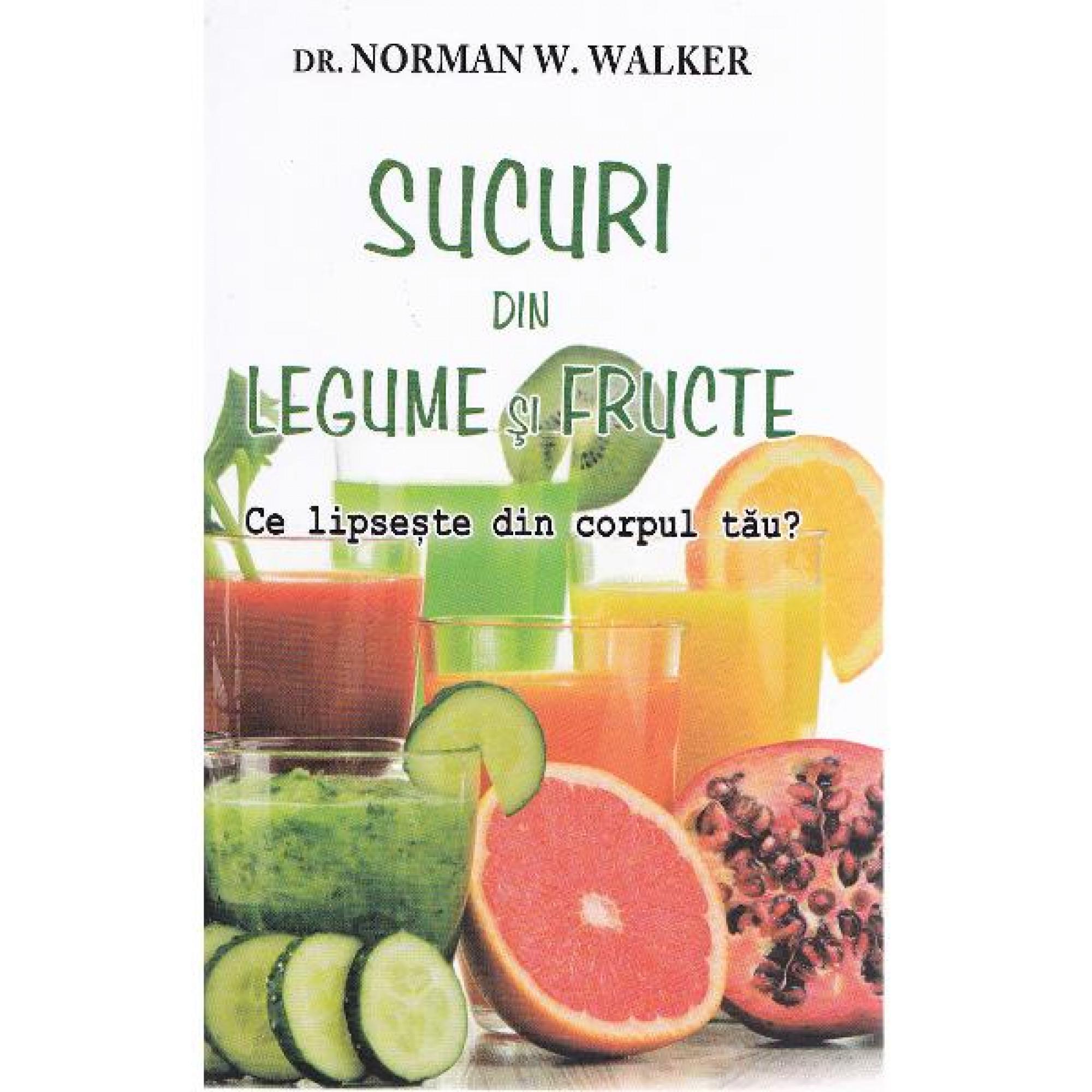 Sucuri din legume și fructe; Norman W. Walker