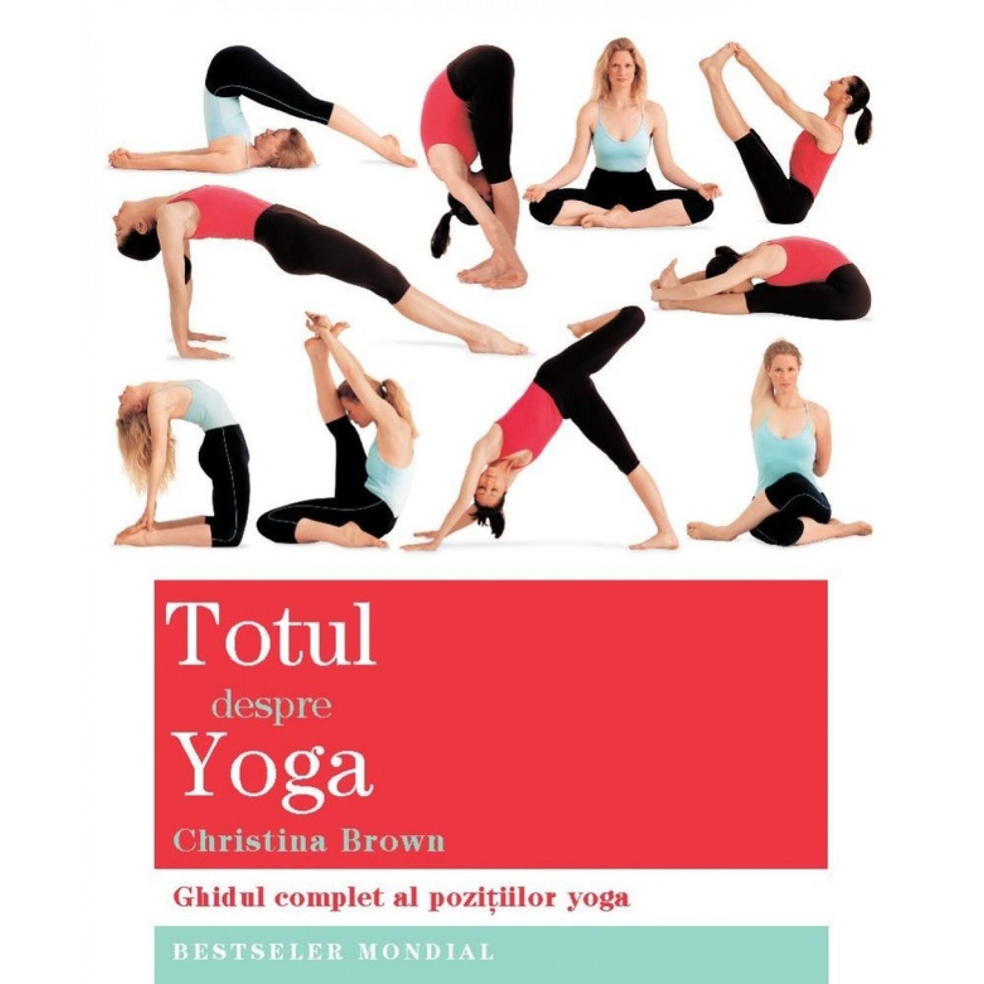 Totul despre yoga