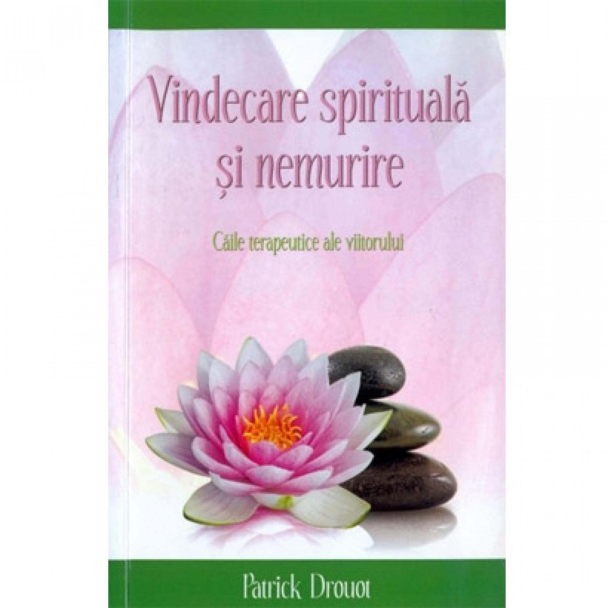 Vindecare spirituală și nemurire