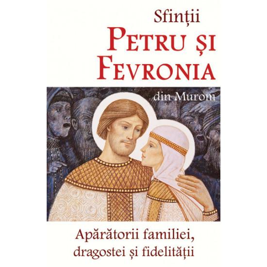 Coperta Carte Sfintii Petru si Fevronia din Murom, aparatorii familiei, dragostei si fidelitatii