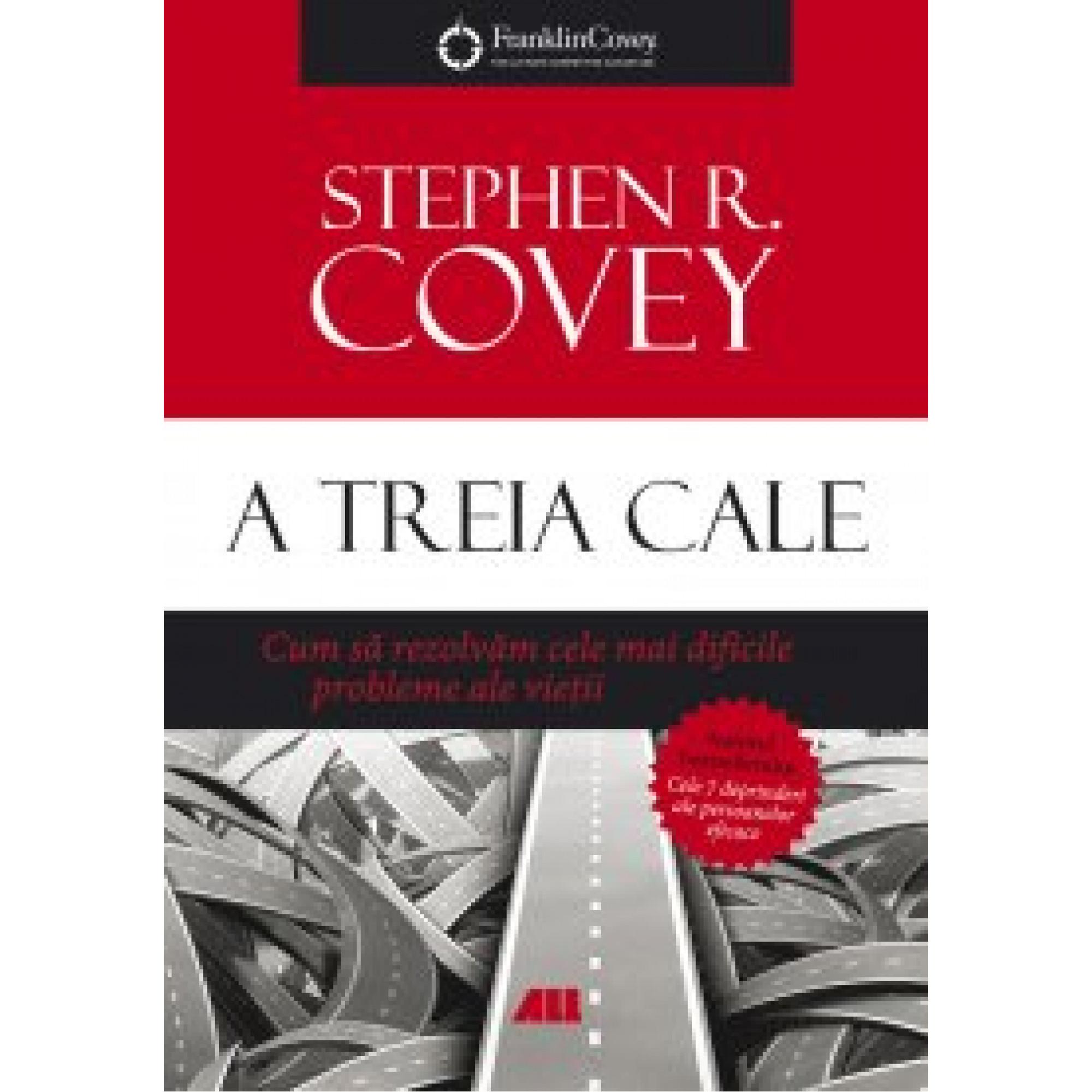 A treia cale; Stephen R. Covey