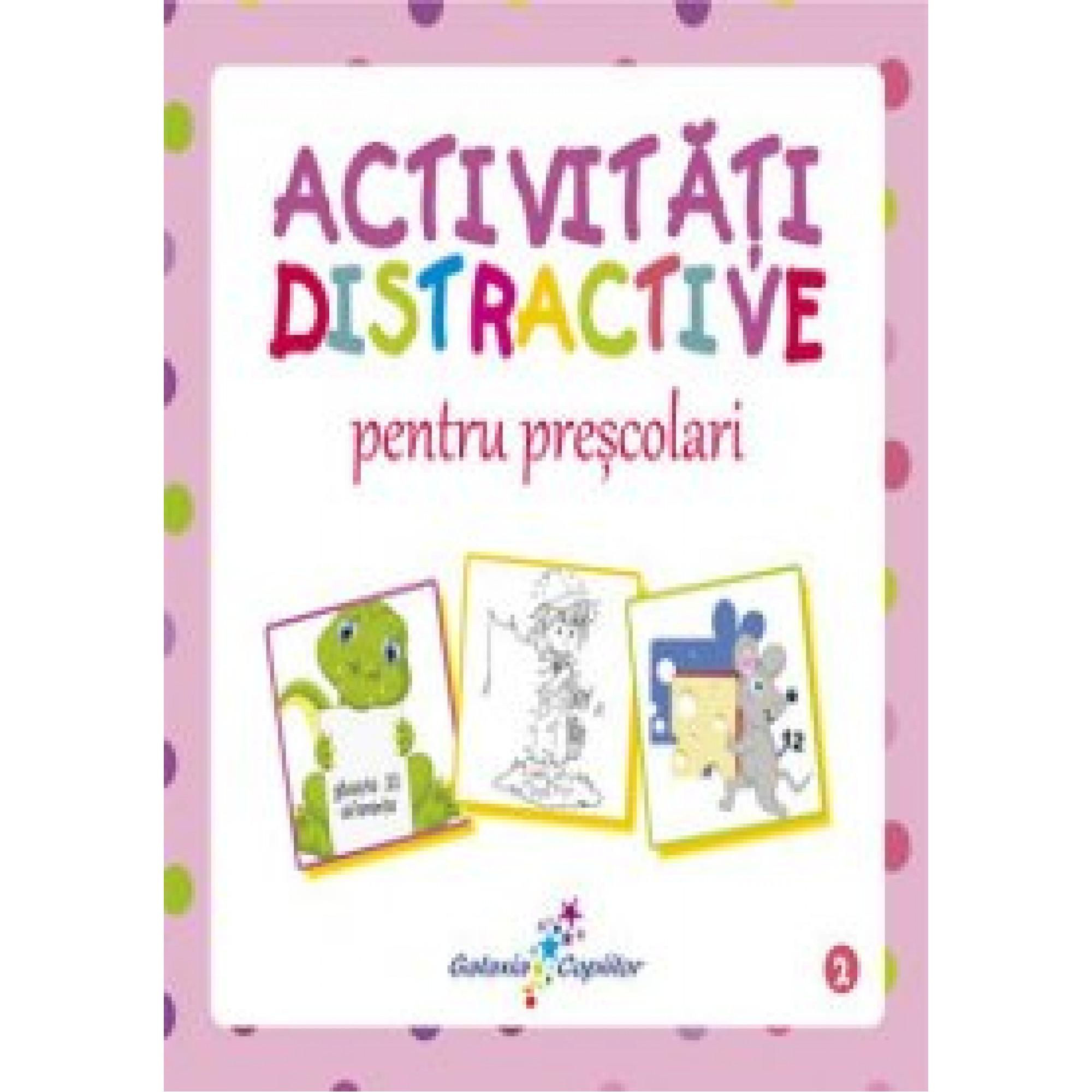 Activități distractive pentru preșcolari 2; Roxana Geantă