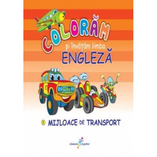 Colorăm și învățăm limba engleză. 5 - Mijloace de transport
