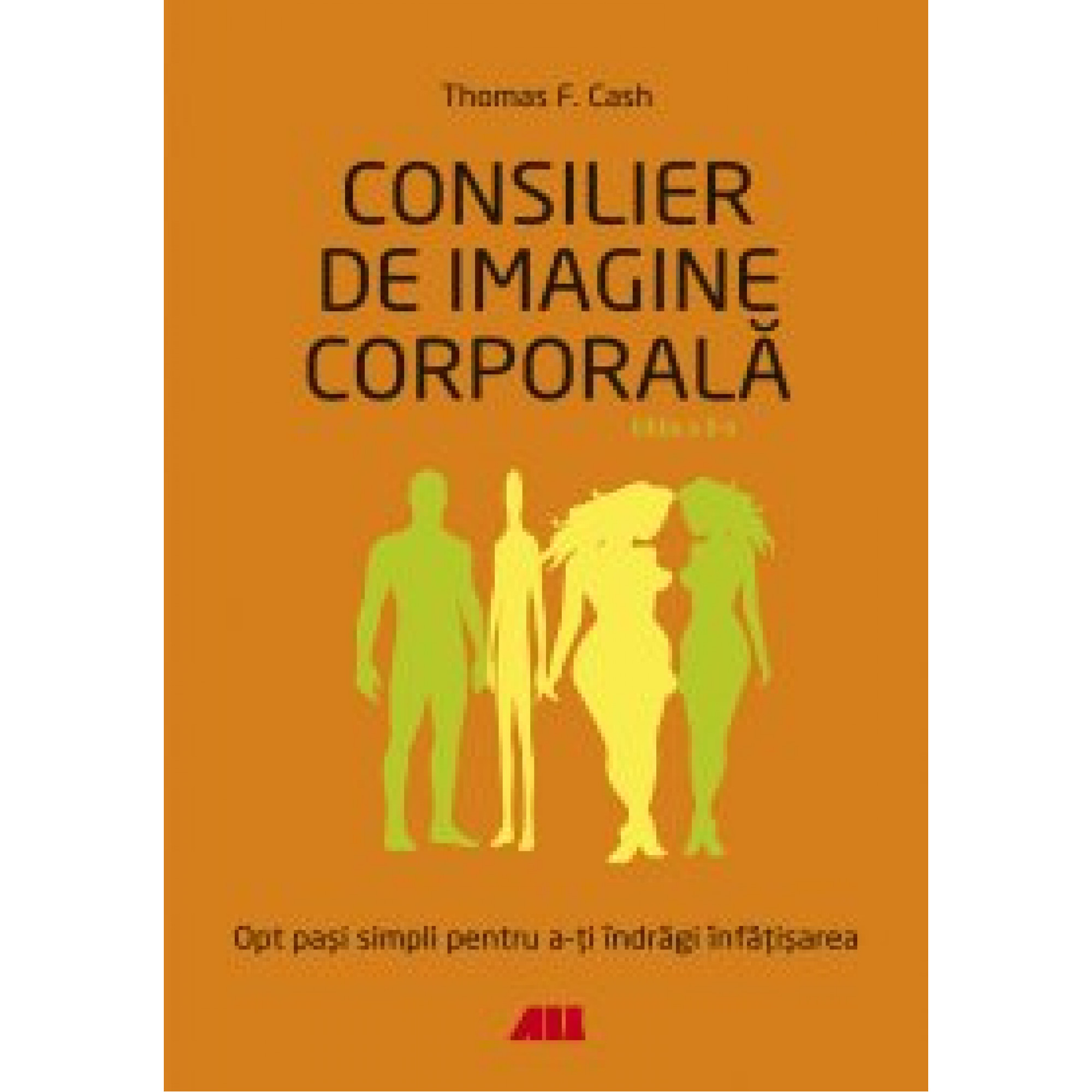 Consilier de imagine corporală; Thomas F. Cash