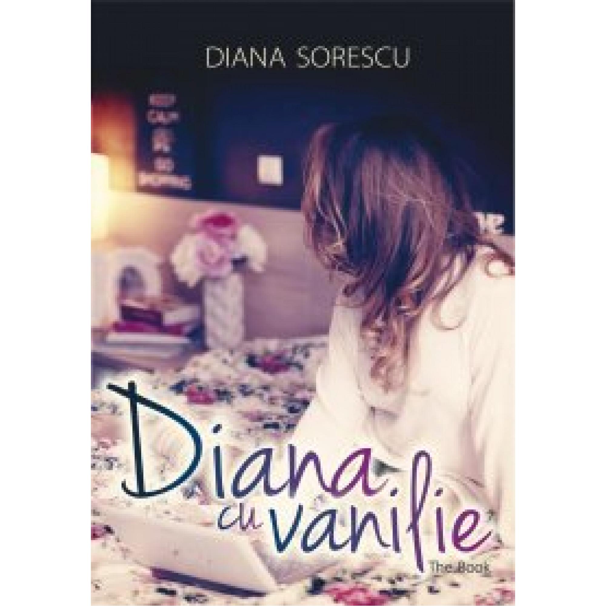 Diana cu vanilie; Diana Sorescu