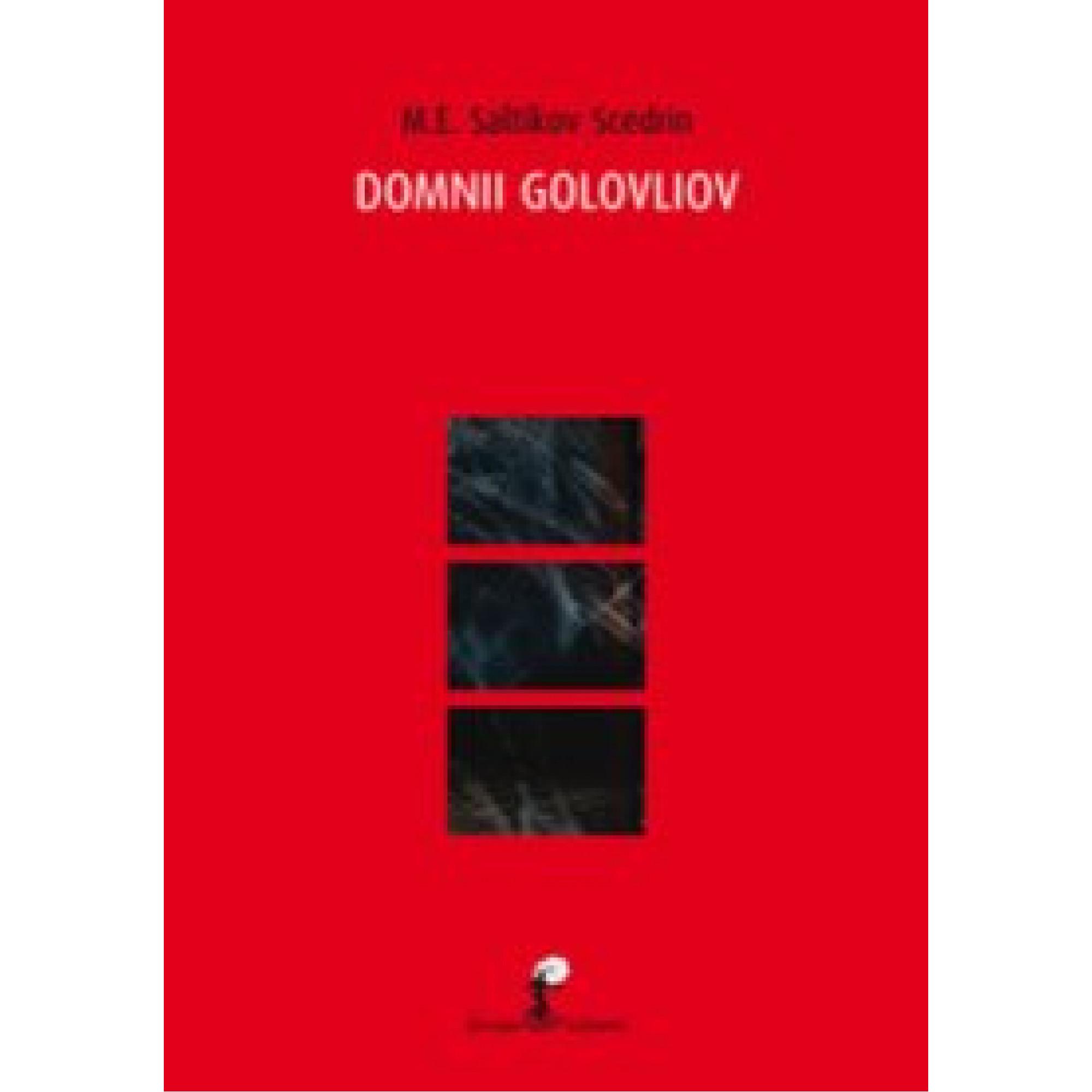 Domnii Golovliov; M. E. Saltîkov-Șcedrin