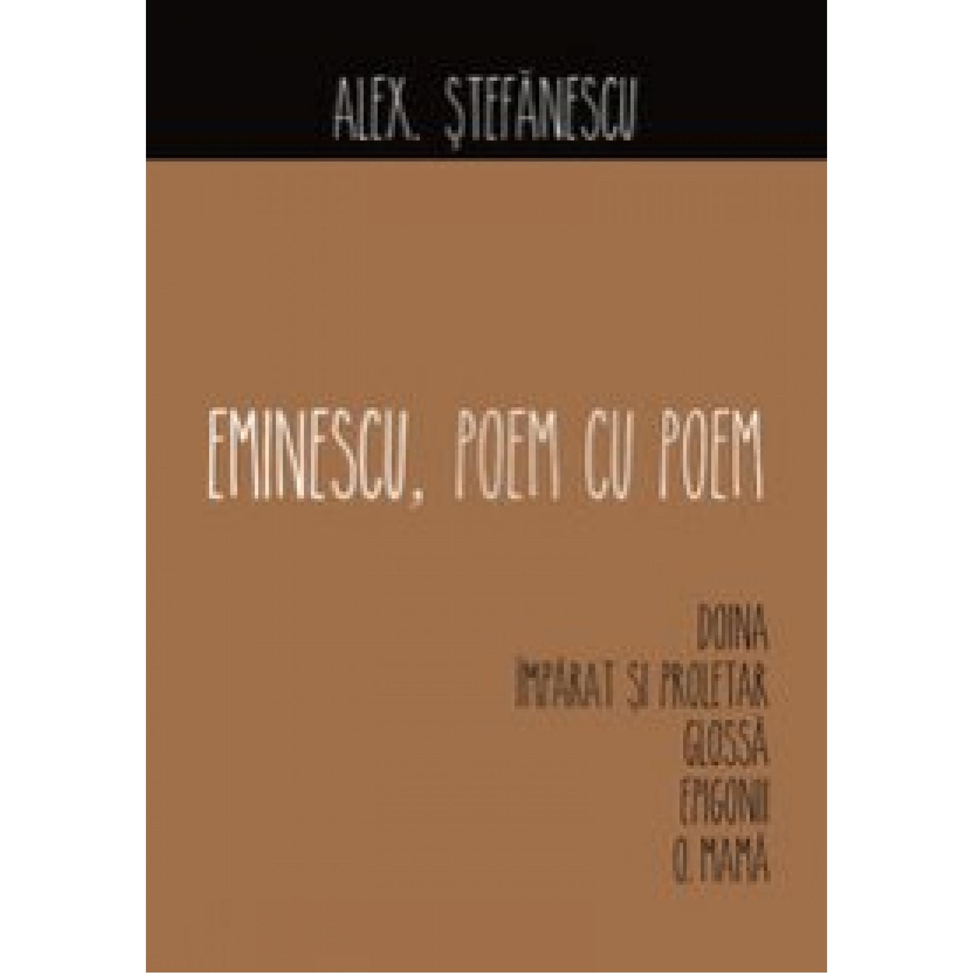 Eminescu, poem cu poem. Doina; Alex. Ștefănescu
