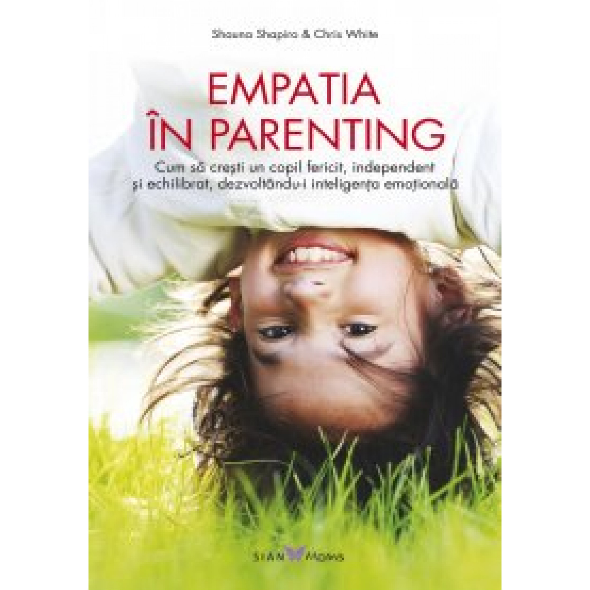 Empatia în parenting; Chris White, Shauna Shapiro