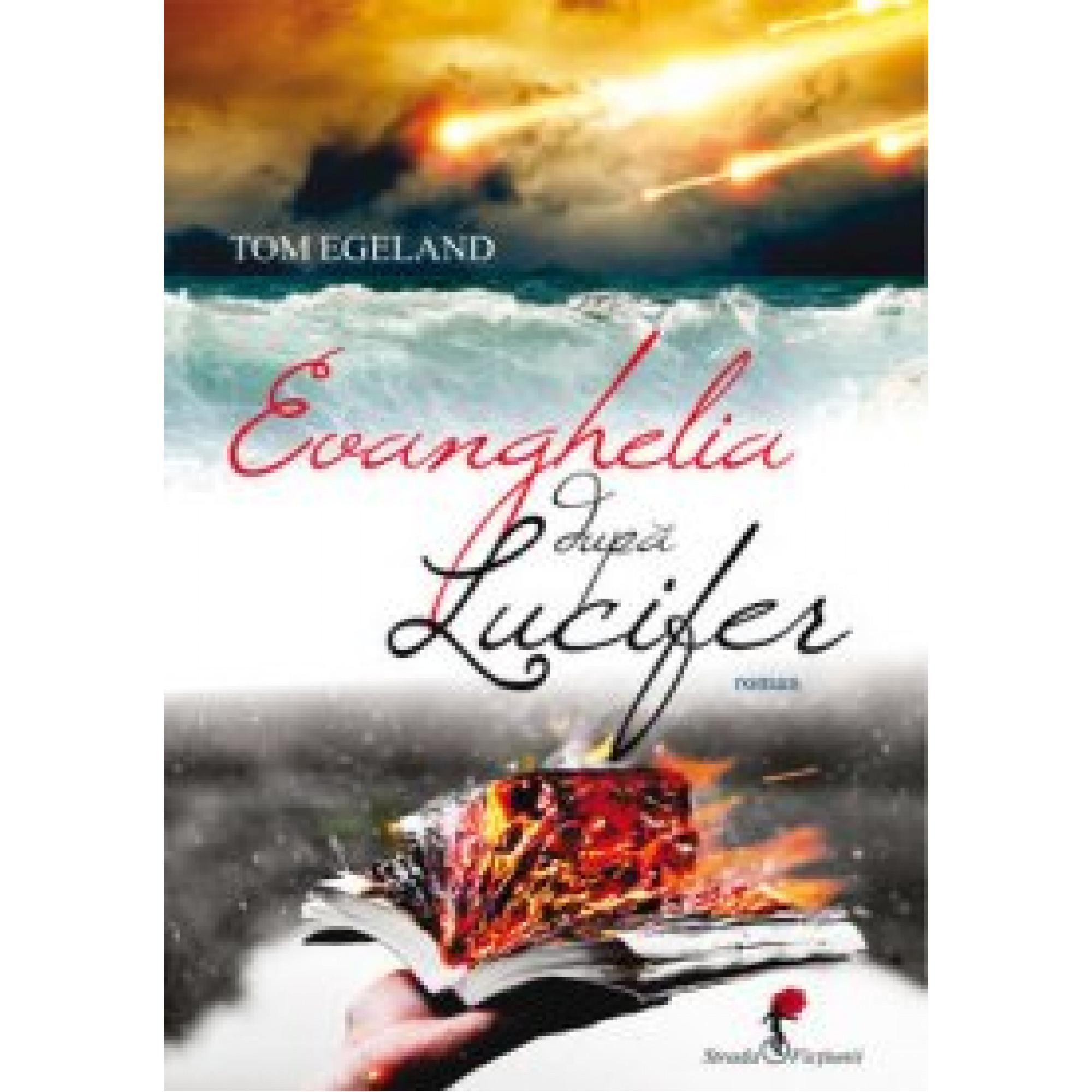 Evanghelia după Lucifer; Tom Egeland
