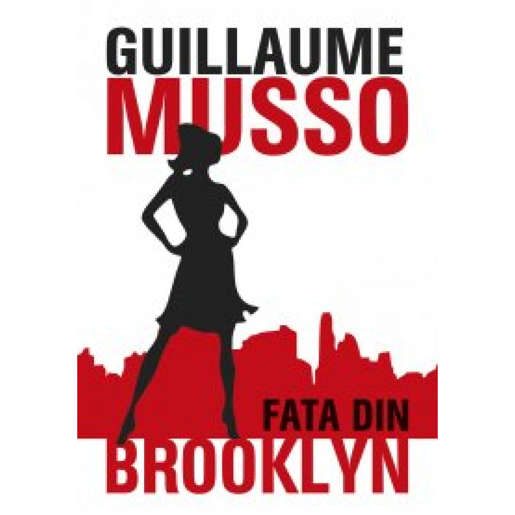 Fata din Brooklyn; Guillaume Musso