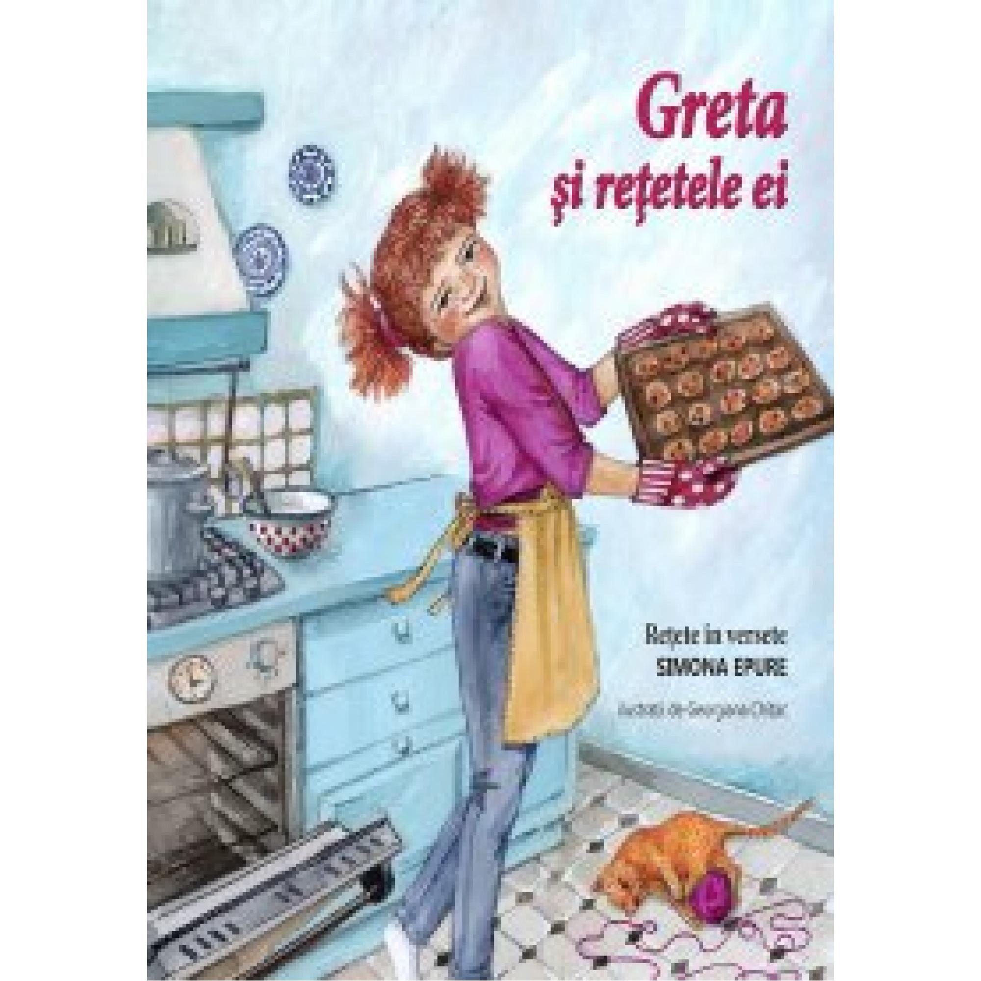 Greta și rețetele ei; Simona Epure