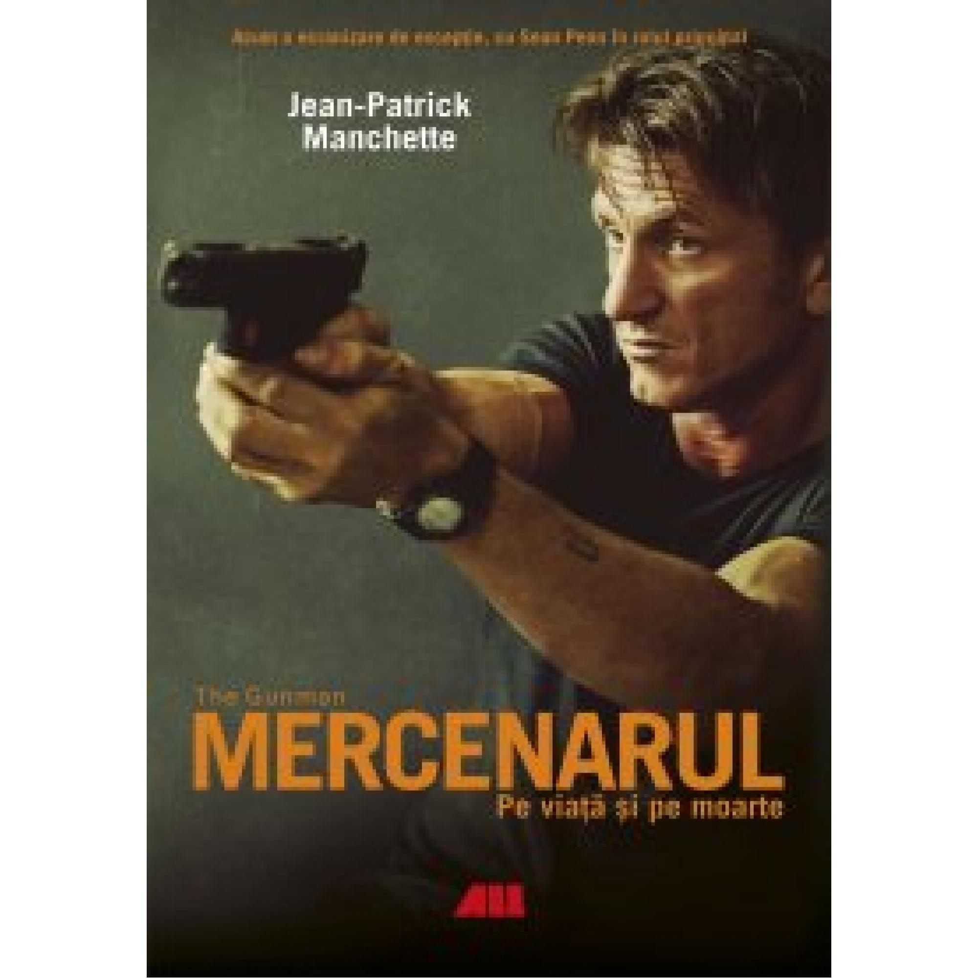 Mercenarul; Jean-Patrick Manchette