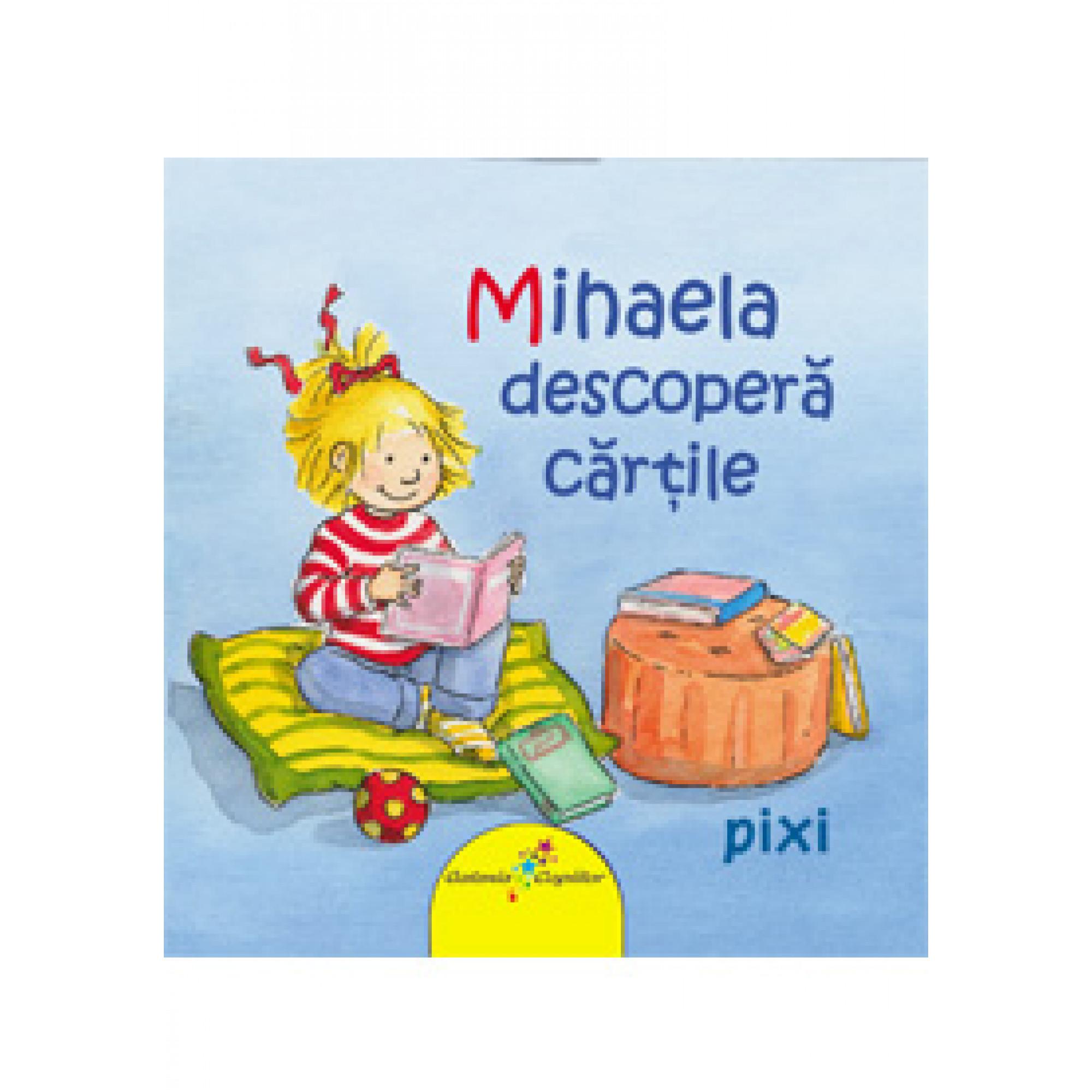 Mihaela descoperă cărțile