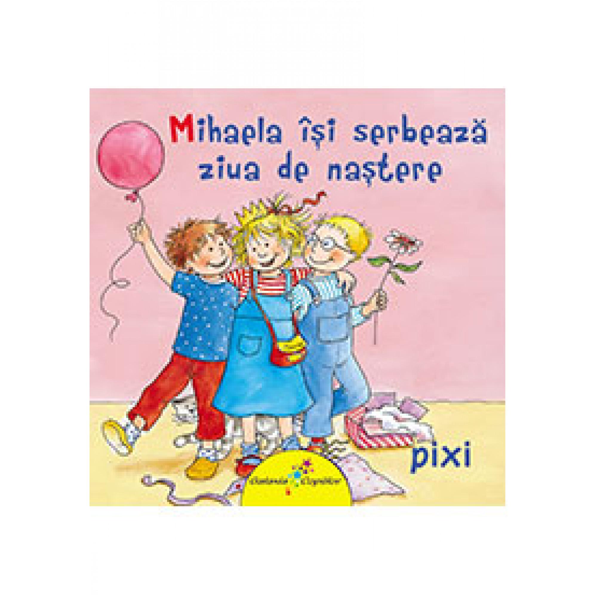 Mihaela își serbează ziua de naștere