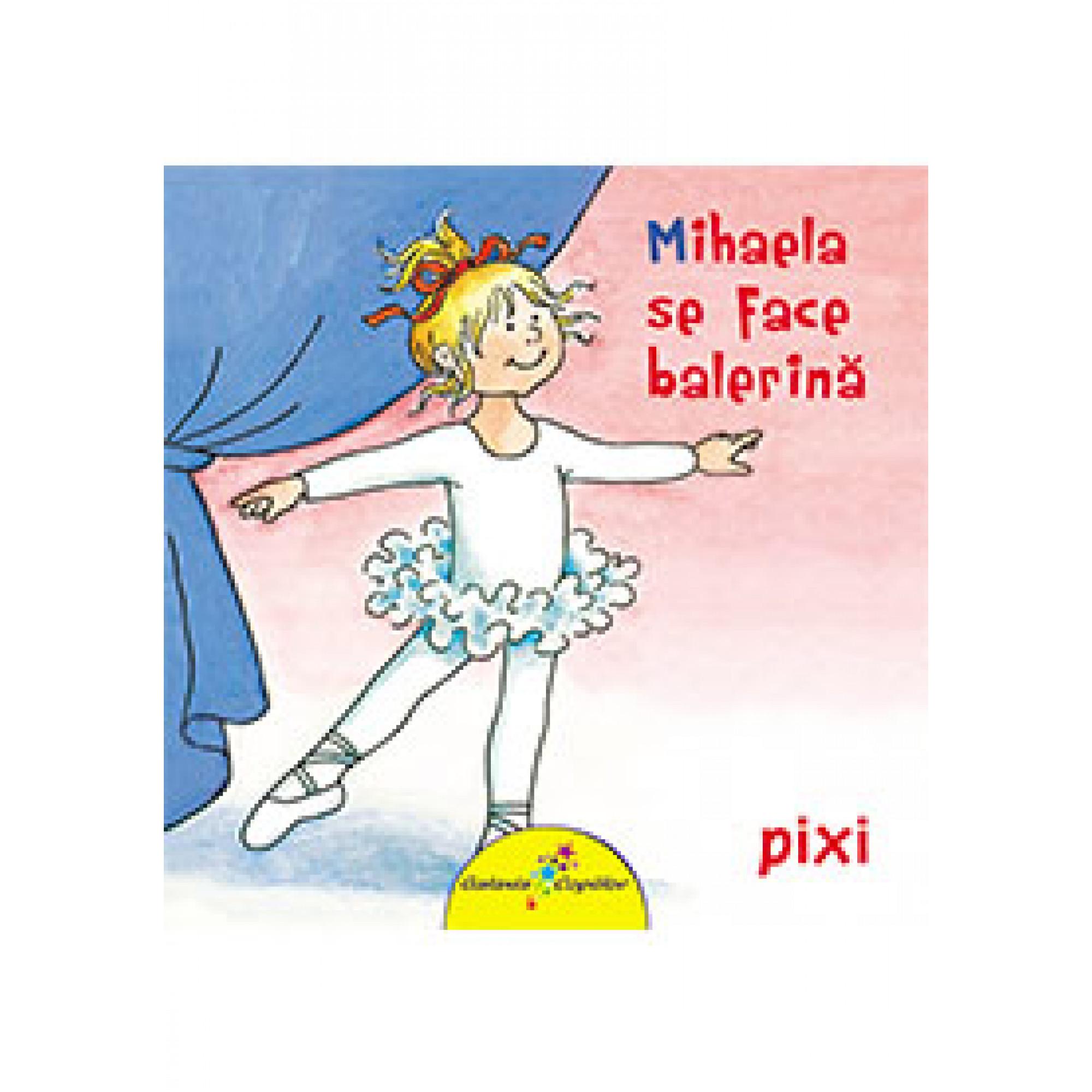 Mihaela se face balerină; Liane Schneider