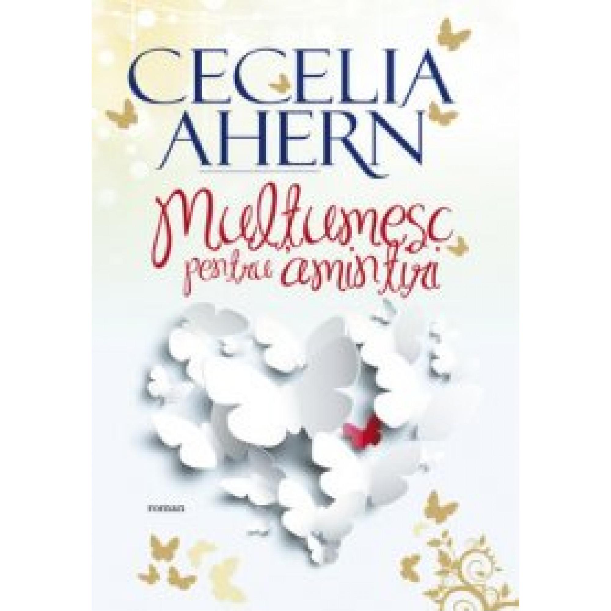 Mulțumesc pentru amintiri; Cecelia Ahern