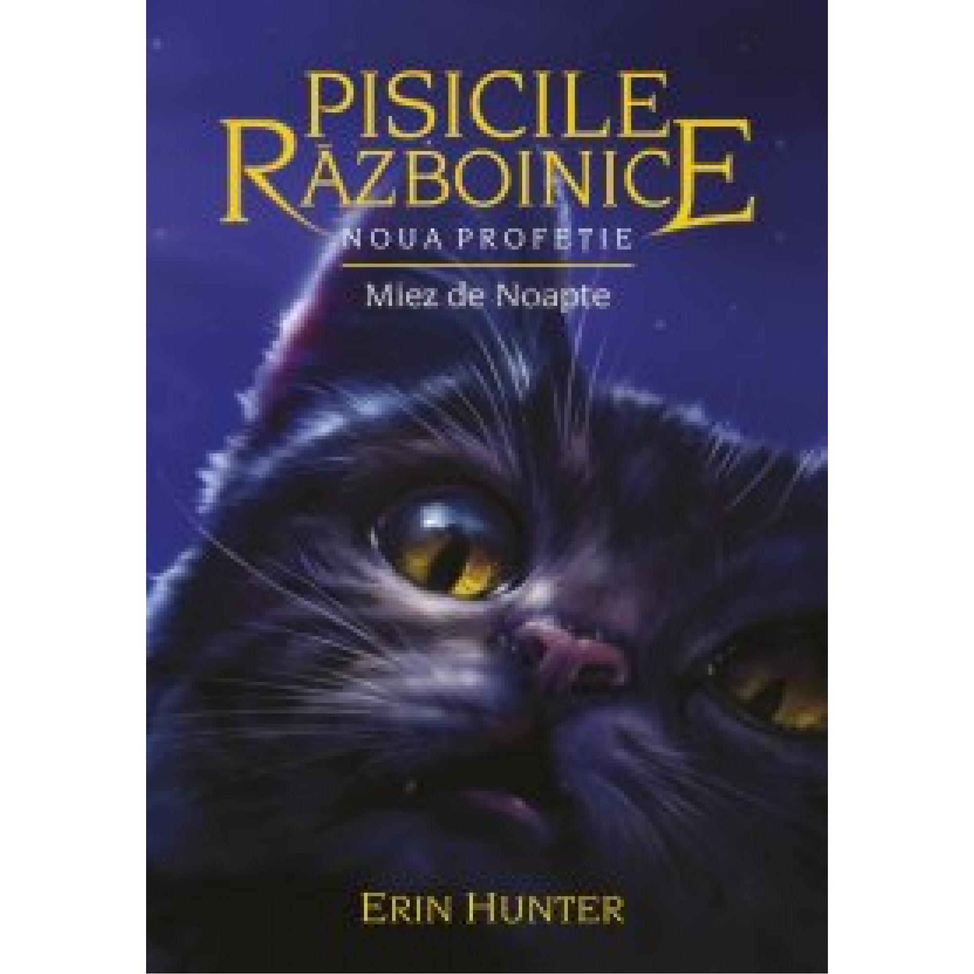 Pisicile războinice. Cartea a VII-a - Miez de noapte; Erin Hunter