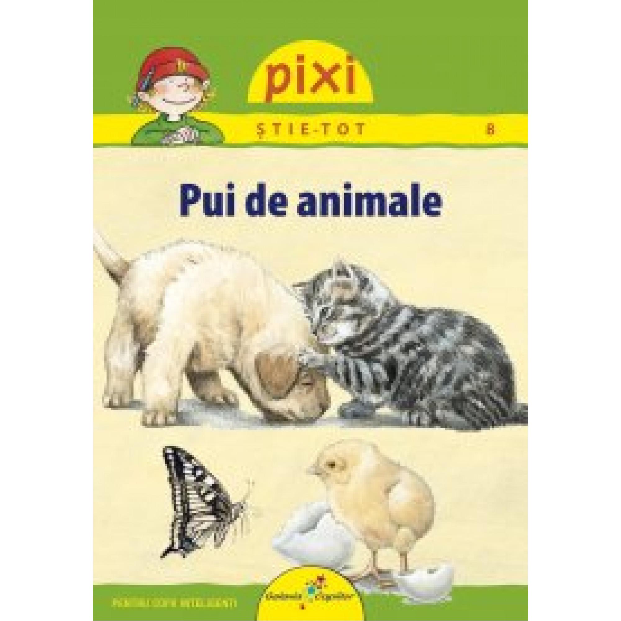 Pixi știe-tot. Pui de animale