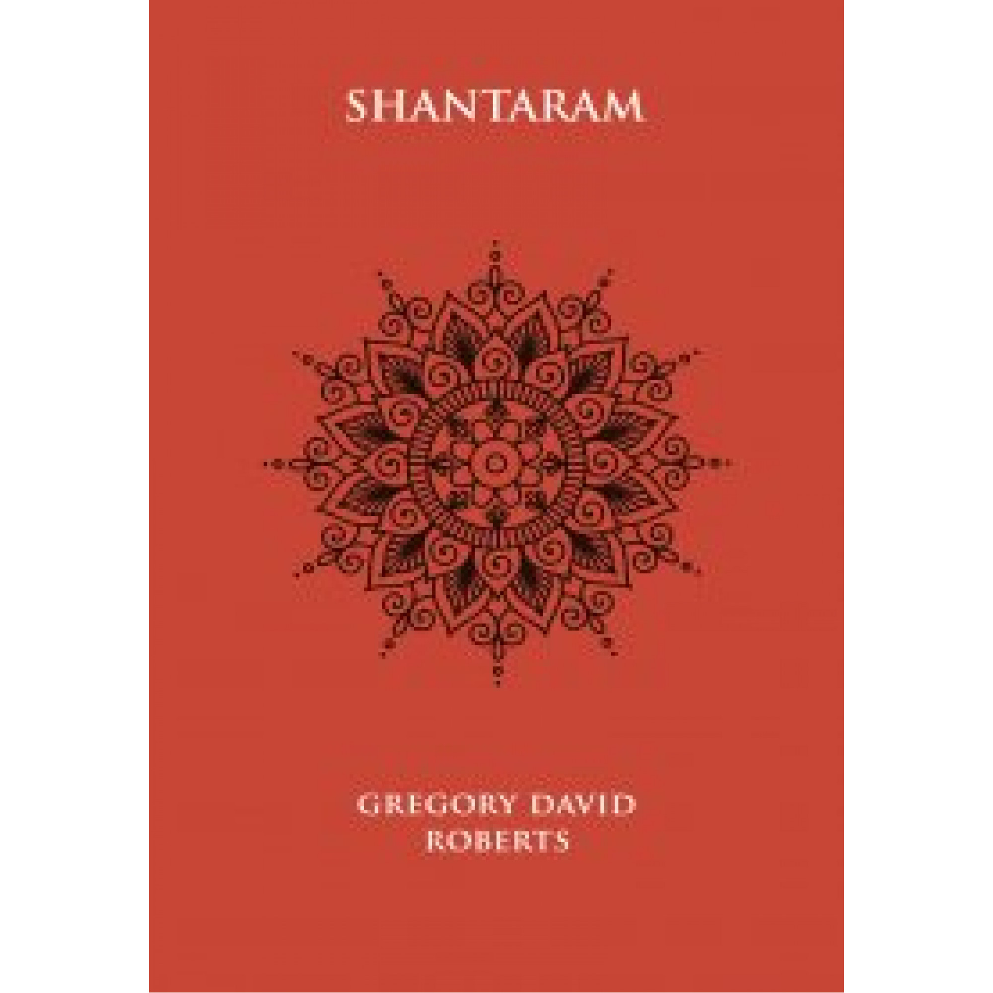 Shantaram; Gregory David Roberts