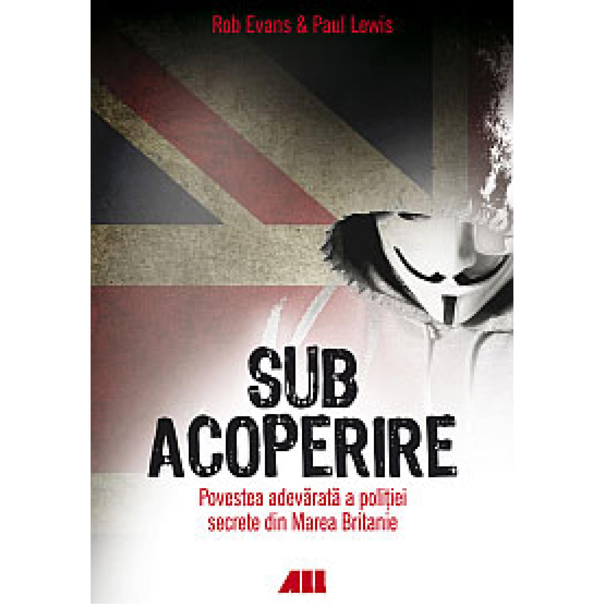 Sub acoperire; Rob Evans, Paul Lewis