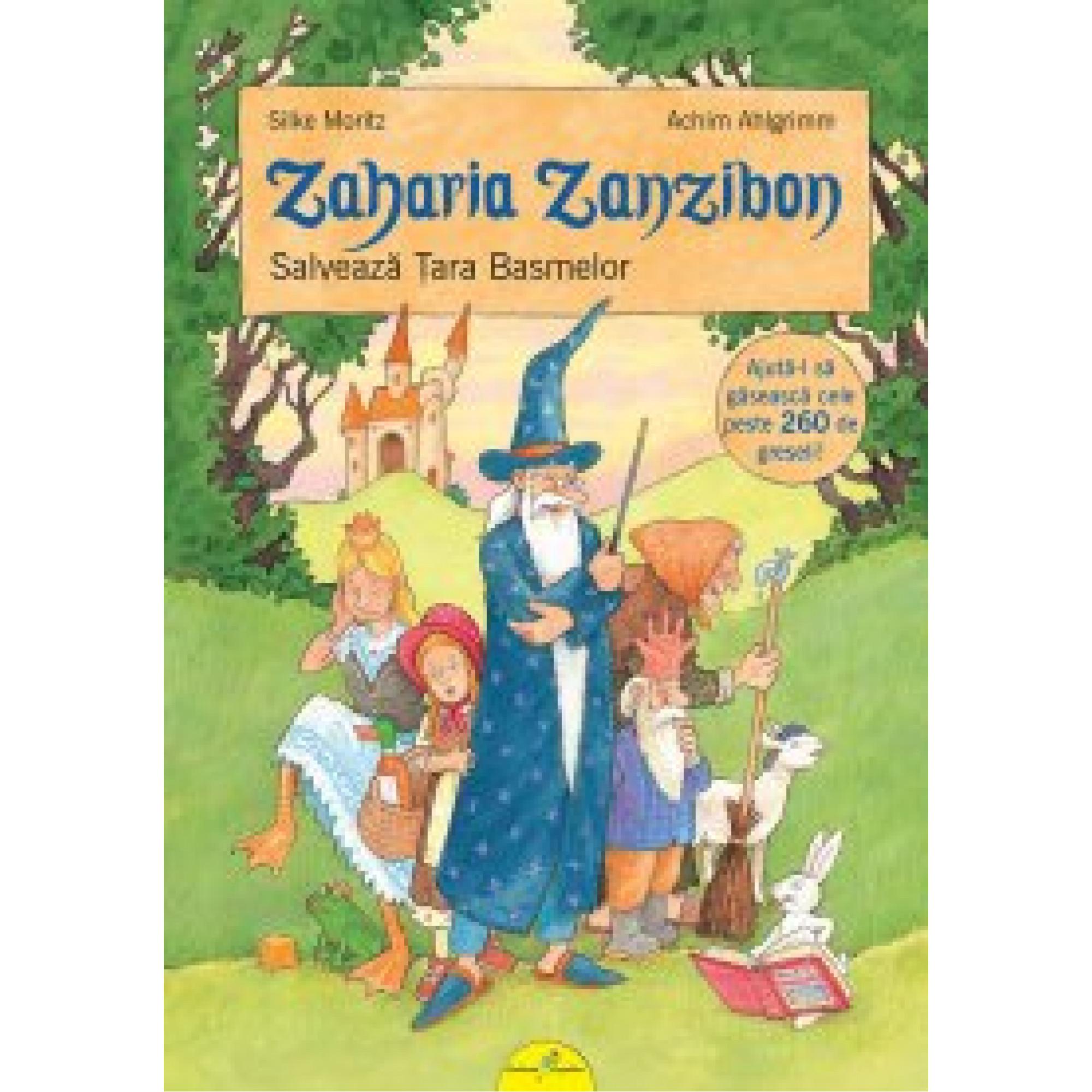 Zaharia Zanzibon. Salvează Țata Basmelor