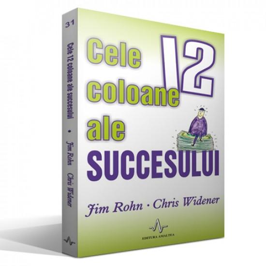 Cele 12 coloane ale succesului; Jim Rohn, Chris Widener