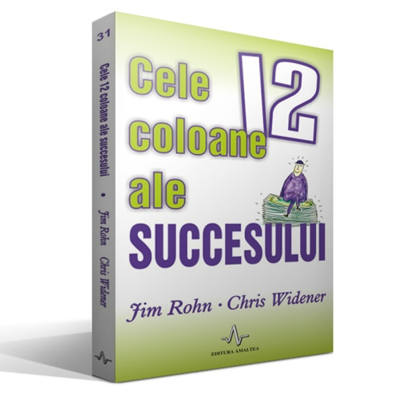 Cele 12 coloane ale succesului; Jim Rohn, Chris Widener