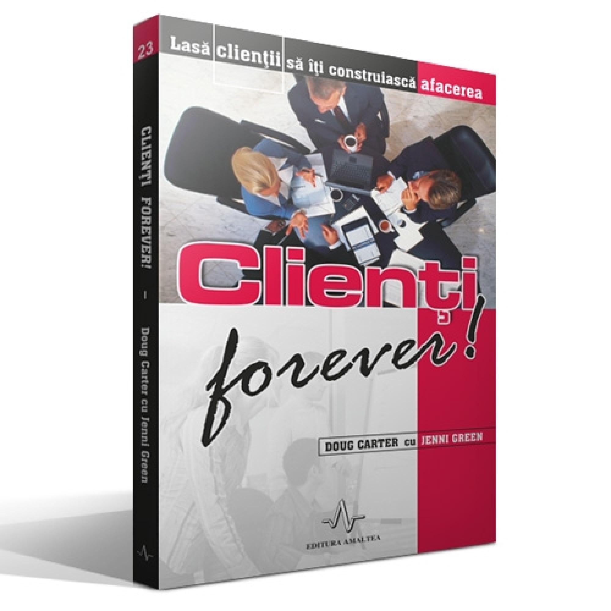 Clienți forever!; Doug Carter, Jenni Green