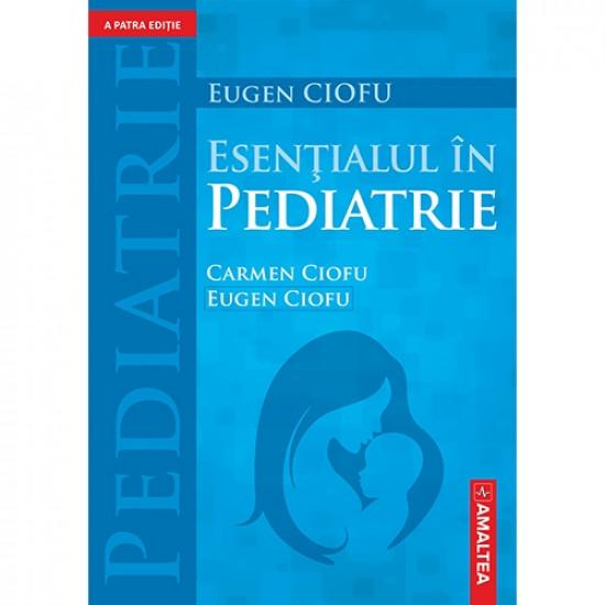Esențialul în pediatrie - Ediția a IV-a