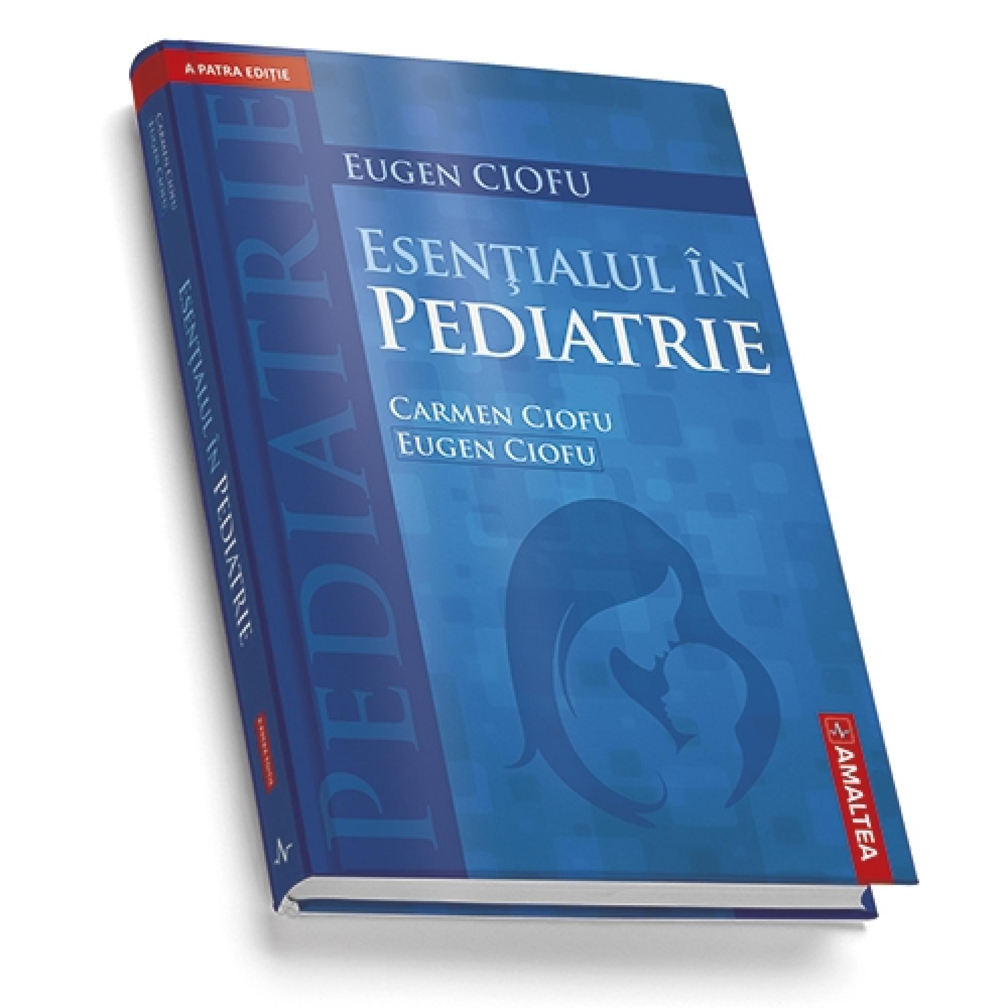 Esențialul în pediatrie. Ediția a IV-a. Ediție cartonată