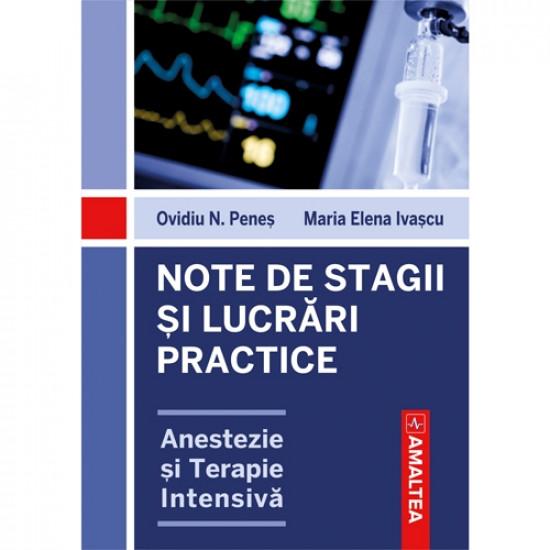 Note de stagii și lucrări practice. Anestezie și terapie intensivă