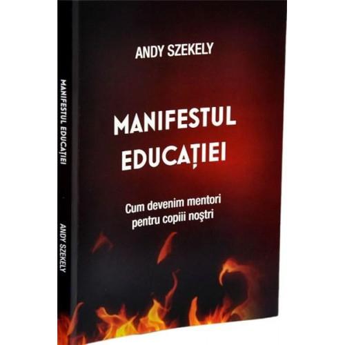 Manifestul educației - Andy Szekely